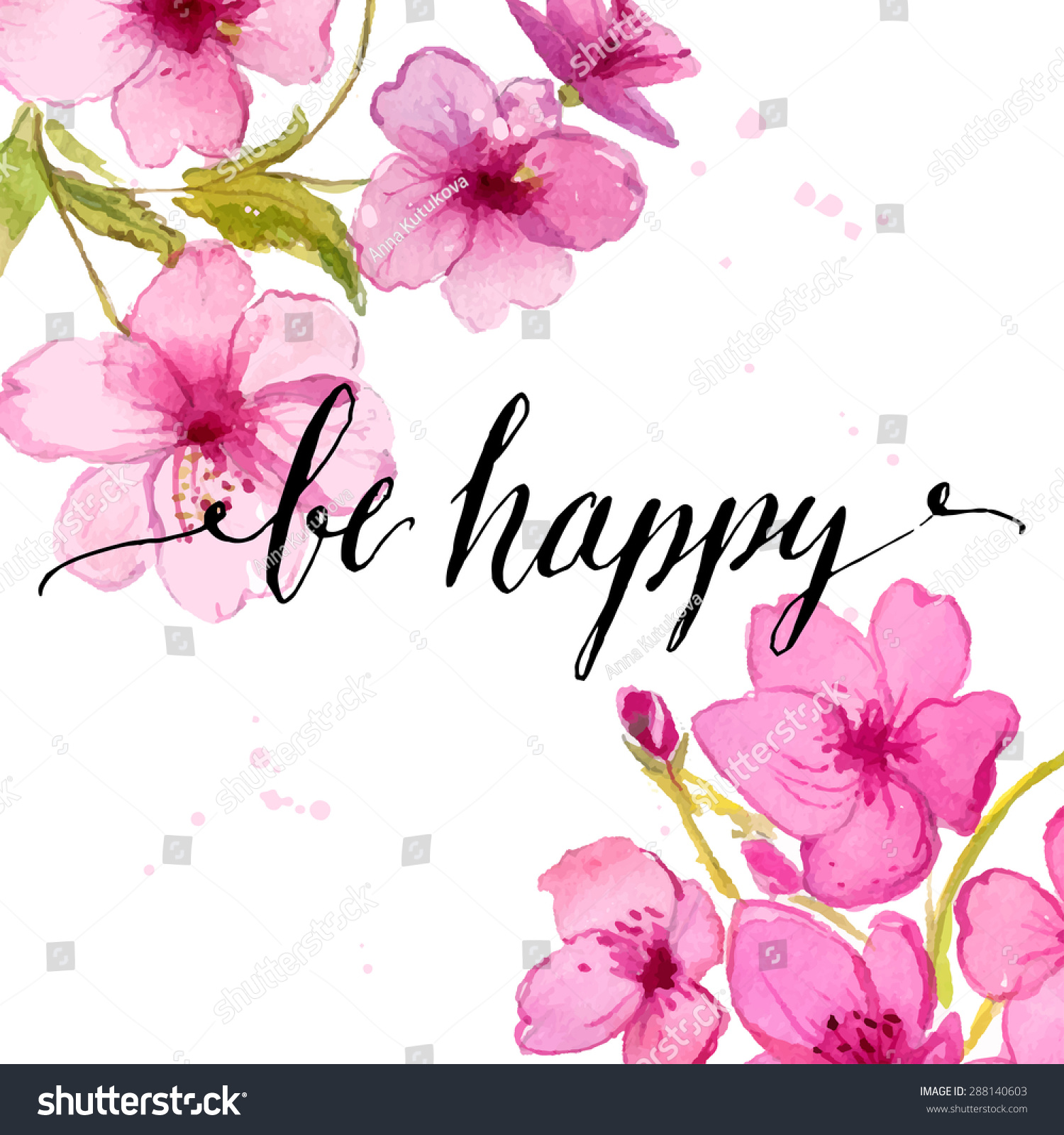 Handwritten calligraphy text be happy at watercolor cherry