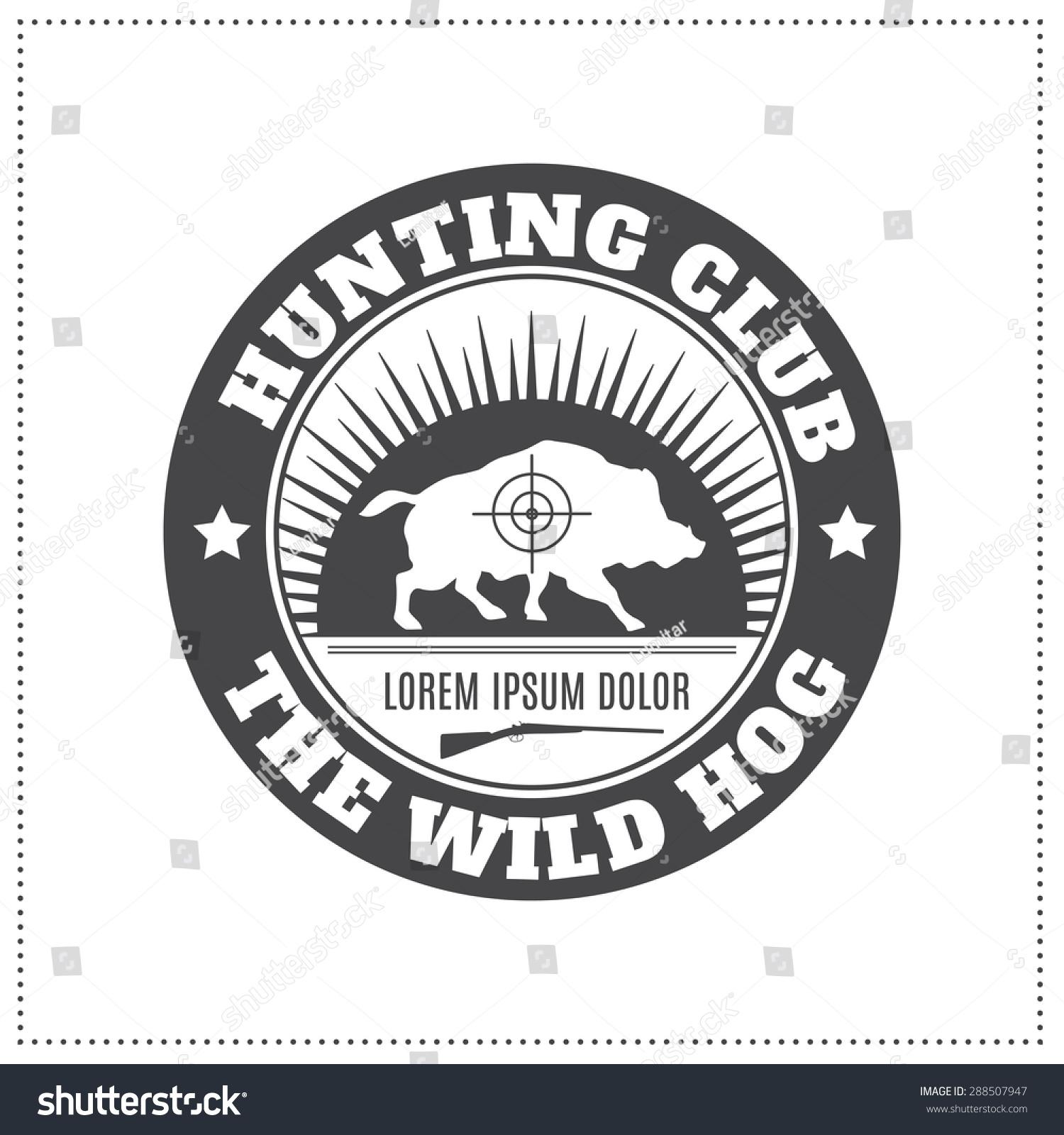 Vector Hunting Club Emblem Wild Hog Stock Vector 288507947