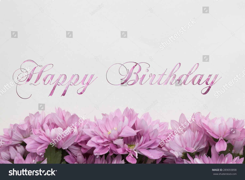 Royalty Free Happy Birthday Flowers Flower Frame 289093898