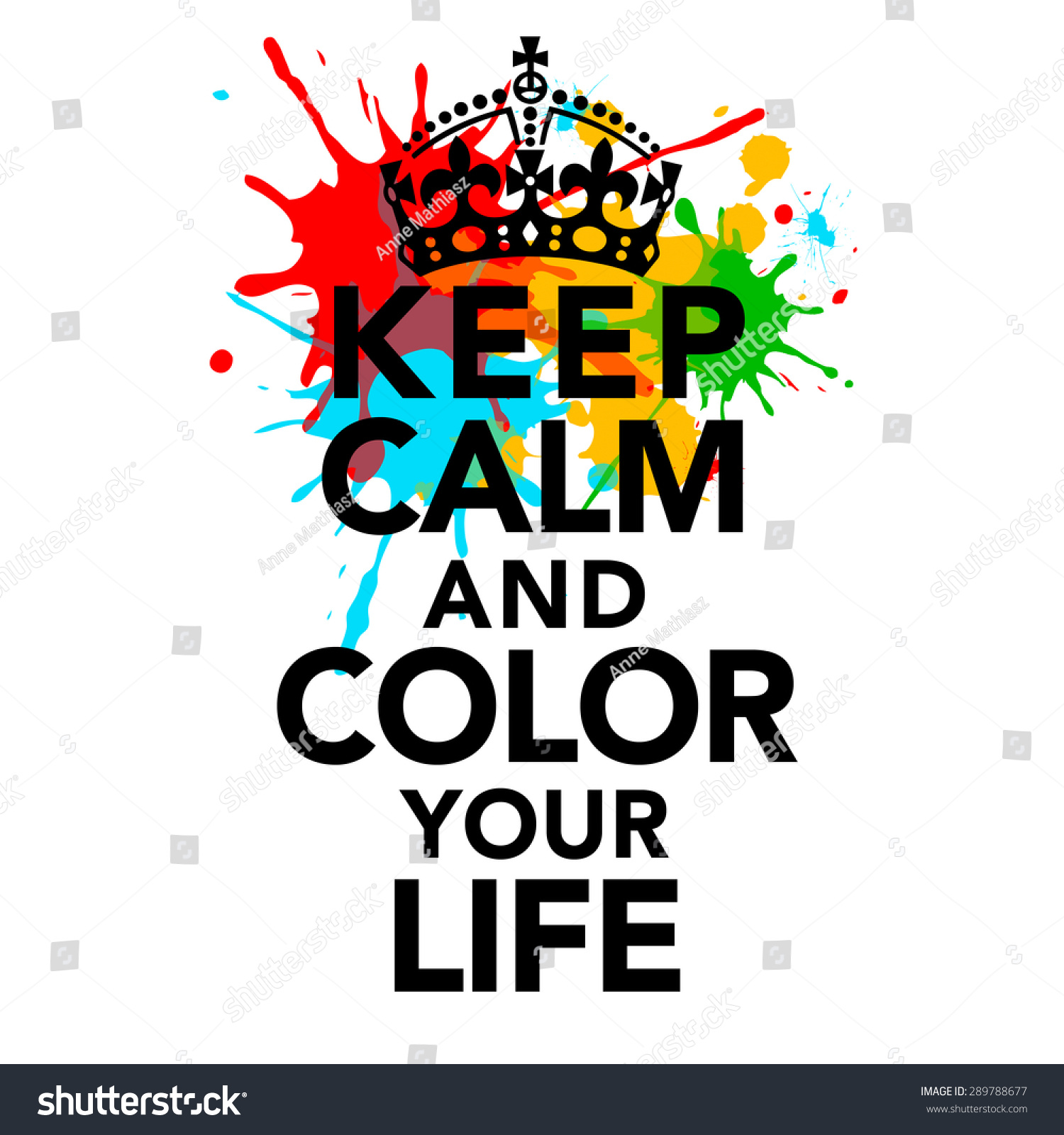 Keep Calm Quotes Keep Calm Color Your Life Statement Stock Illustration 289788677