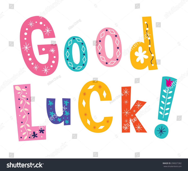 Good Luck Images Part - 26: Good Luck