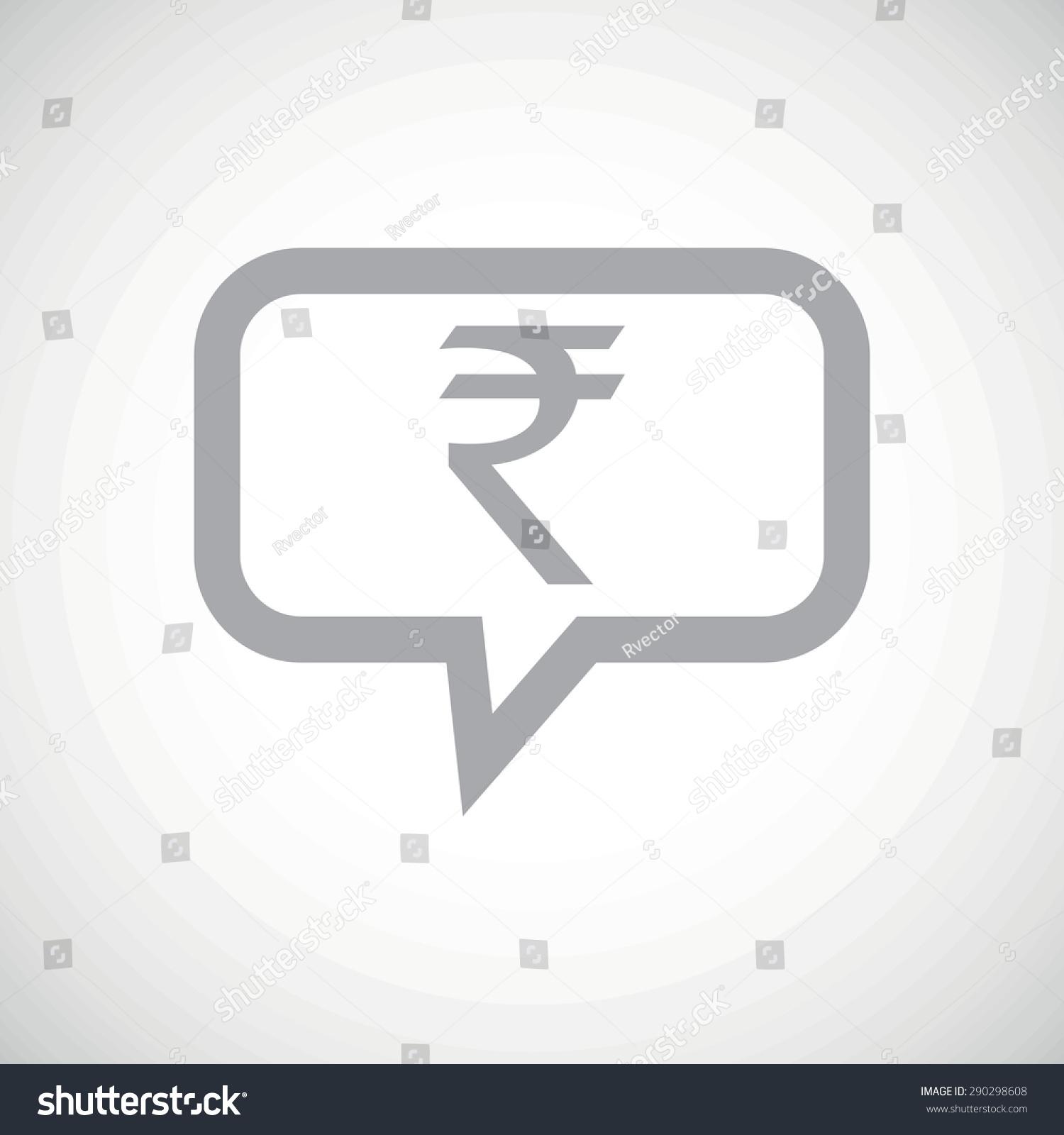 Grey indian rupee symbol chat bubble stock vector 290298608 grey indian rupee symbol in chat bubble on white gradient background buycottarizona