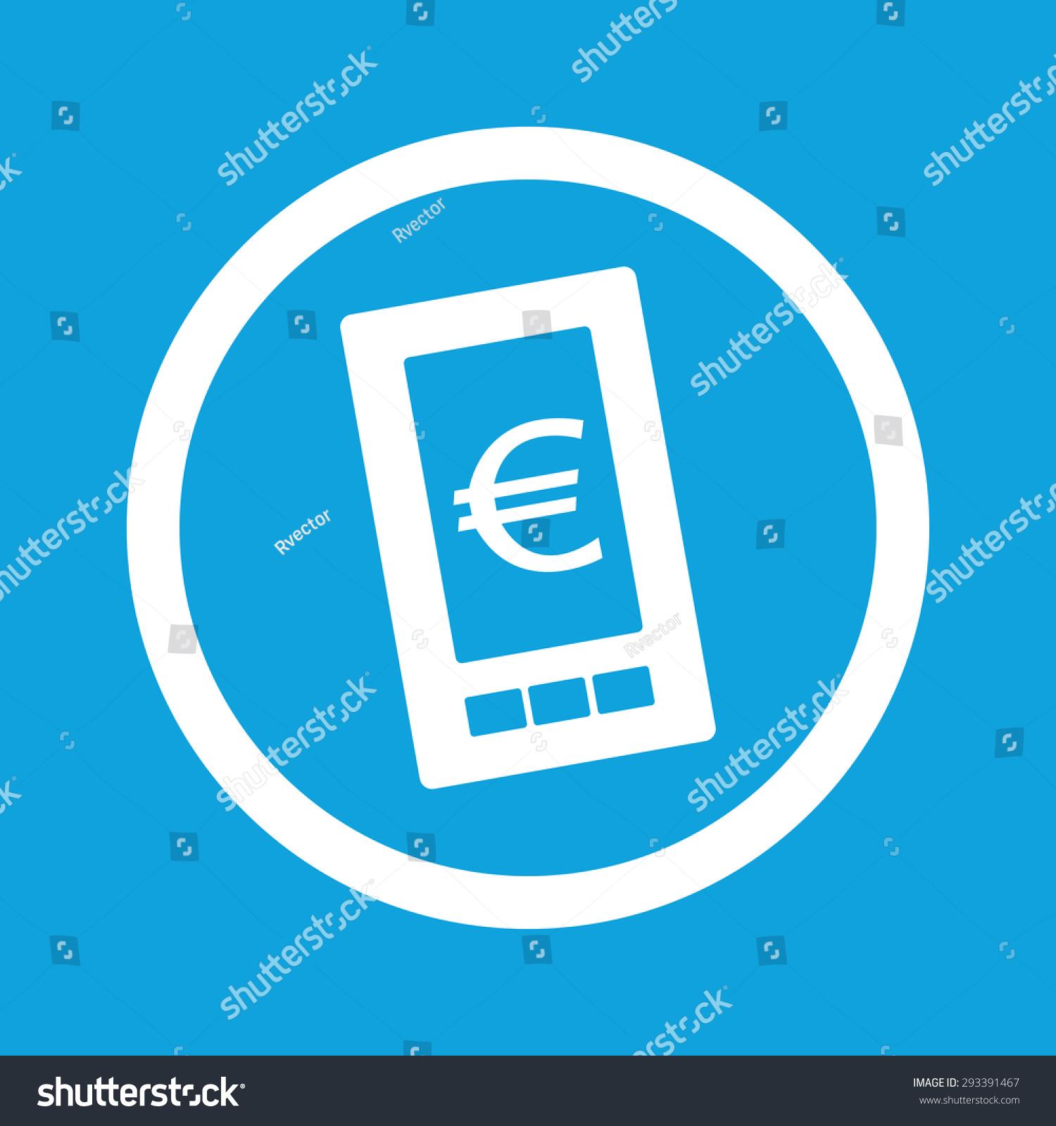 Royalty Free Stock Illustration Of Image Euro Symbol On Phone Screen