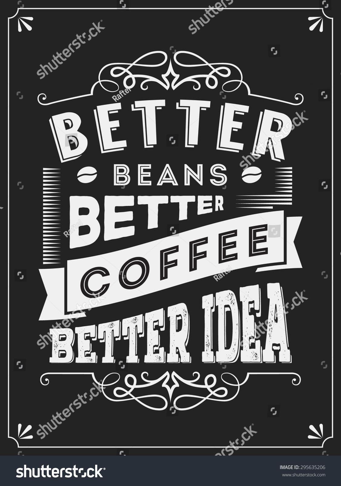 Royalty Free Vintage Coffee Quotes Typography 295635206 Stock