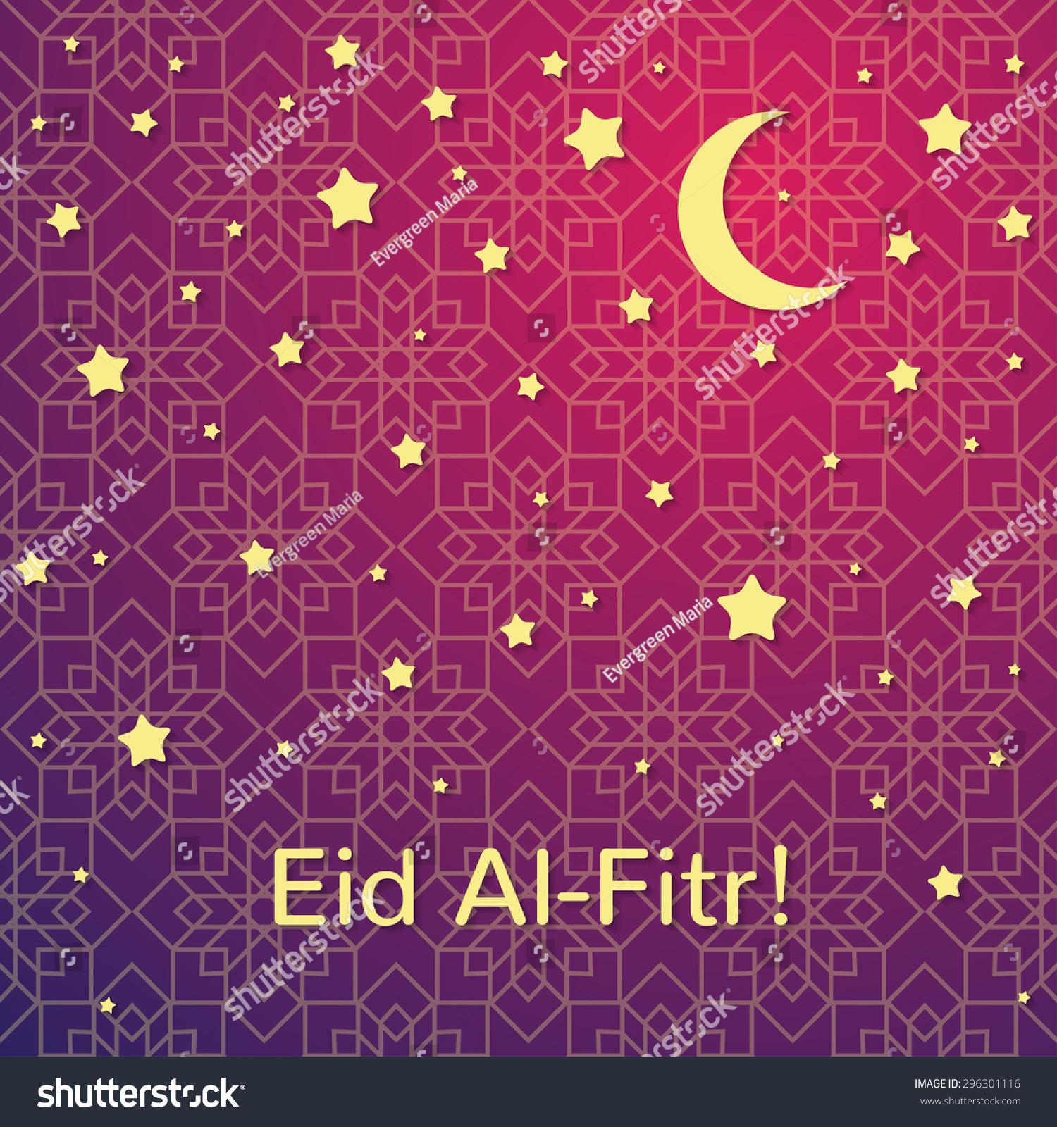 Simple Celebration Eid Al-Fitr Decorations - stock-vector-muslim-community-festival-eid-al-fitr-celebration-greeting-card-decorated-with-golden-stars-and-296301116  2018_697137 .jpg