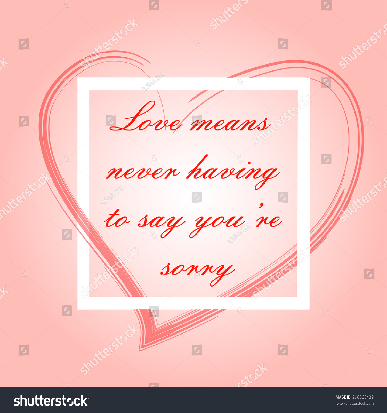Love Means Never Having Say Youre Stock Vector Royalty Free