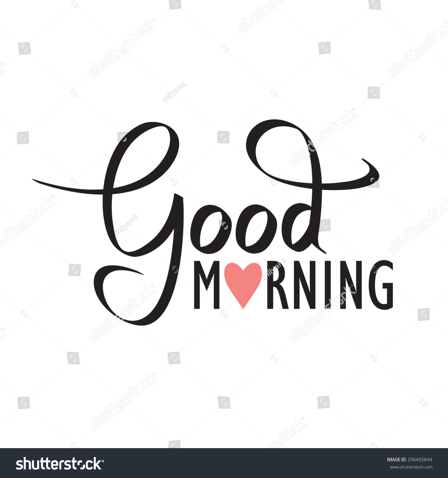 Good morning hand lettering text handmade calligraphy