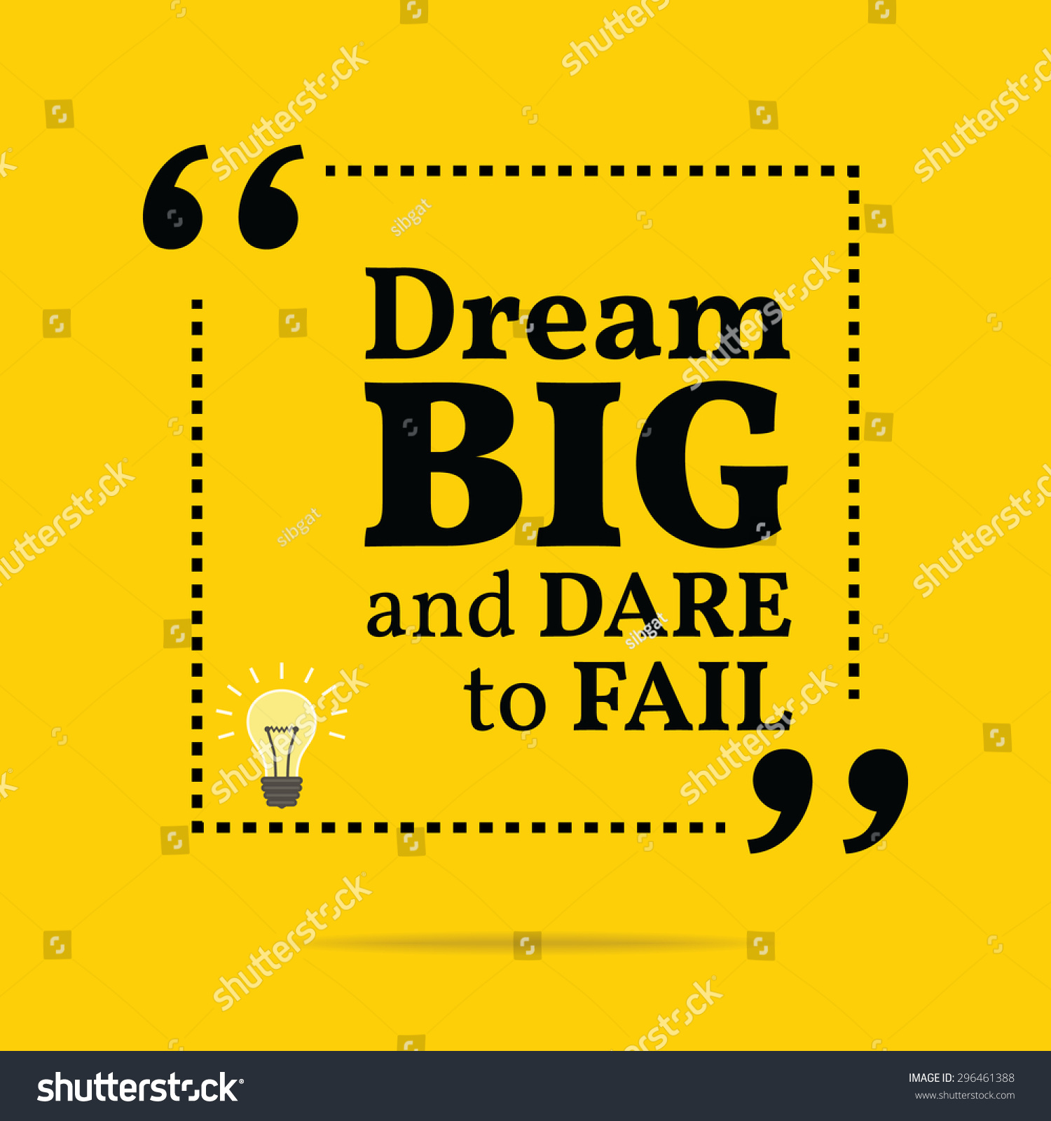 inspirational motivational quote dream big and dare to
