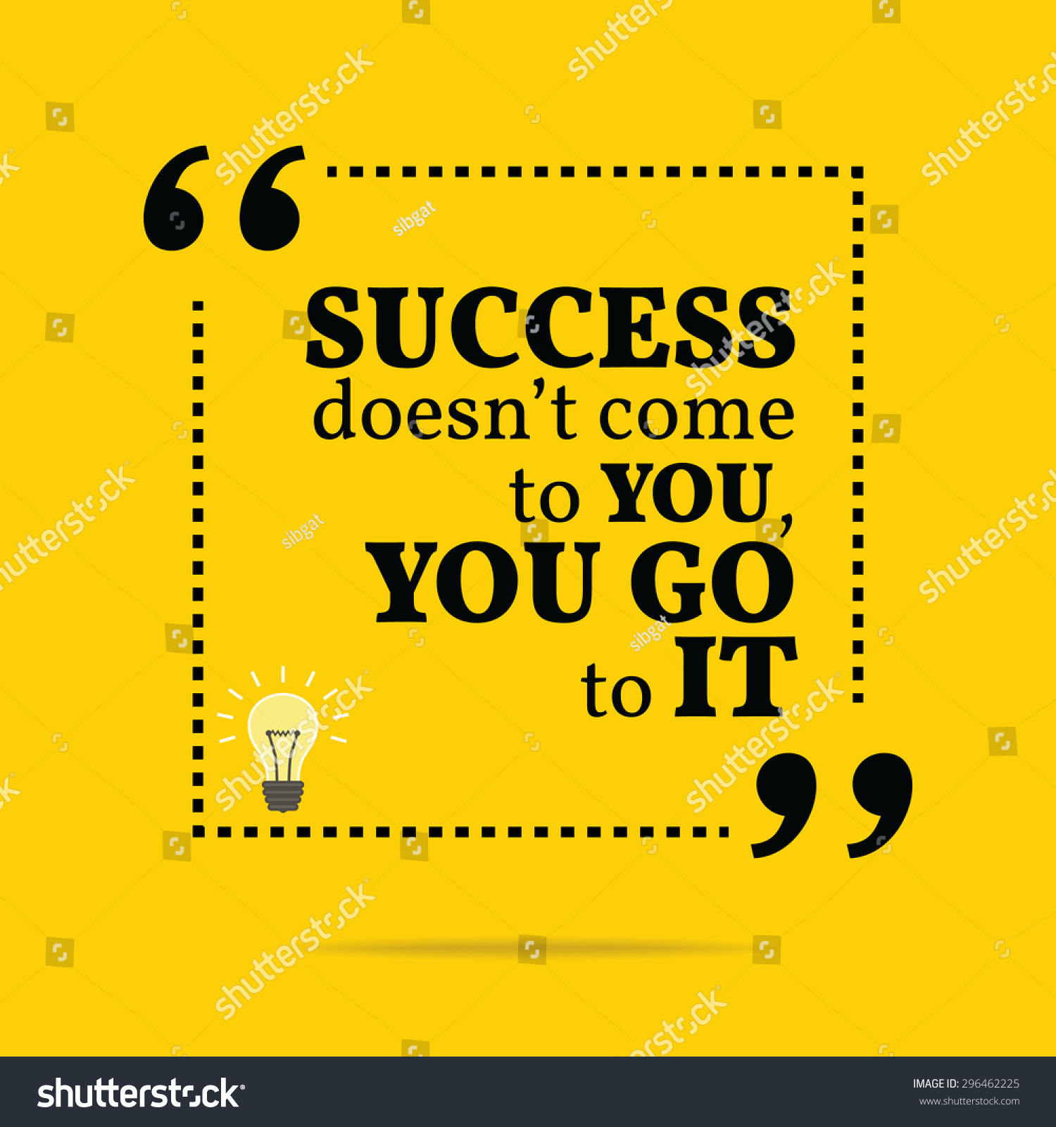 Simple Typography Spells Out A Powerful Motivation For: Inspirational Motivational Quote. Success Doesn'T Come To