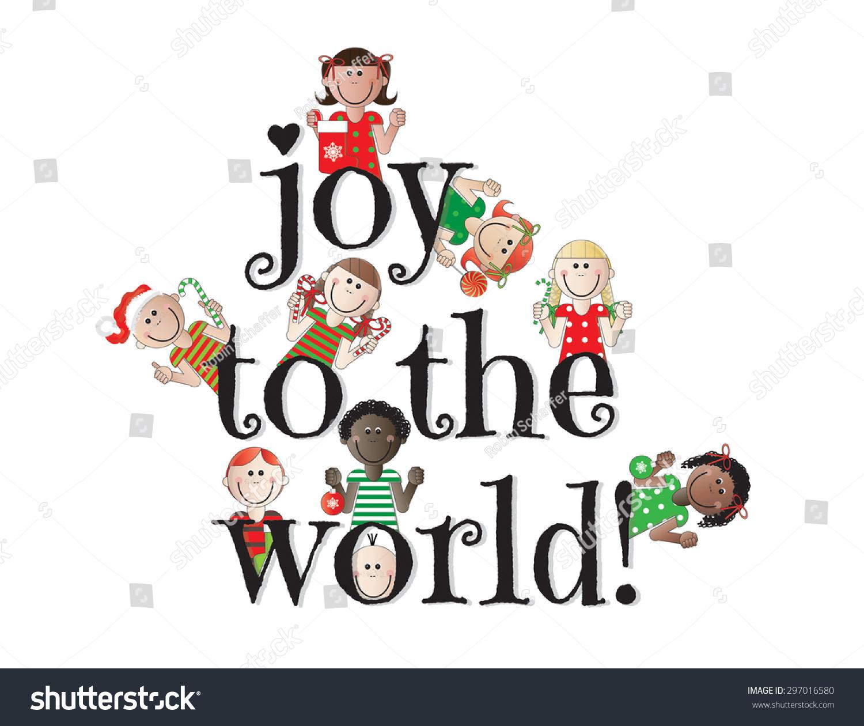 Joy World Christmas Kids Stock Vector (Royalty Free) 297016580 ...
