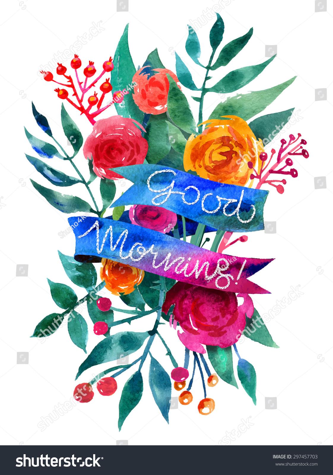 Good morning watercolor flower card beautiful stock vector royalty good morning watercolor flower card beautiful floral greeting card bright illustration invitation card ribbon izmirmasajfo