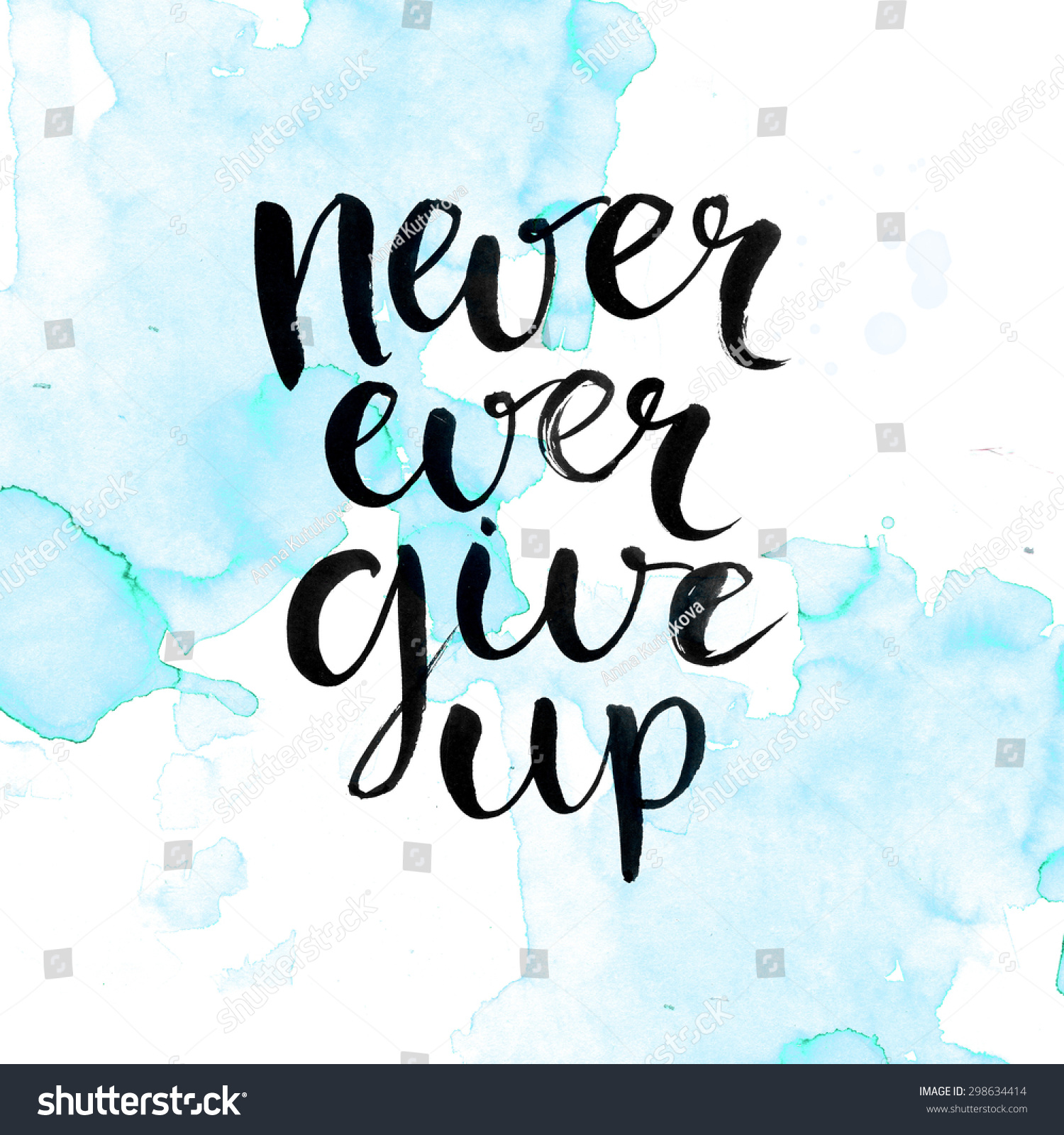Never Ever Give Up Motivational Quote Stock Illustration