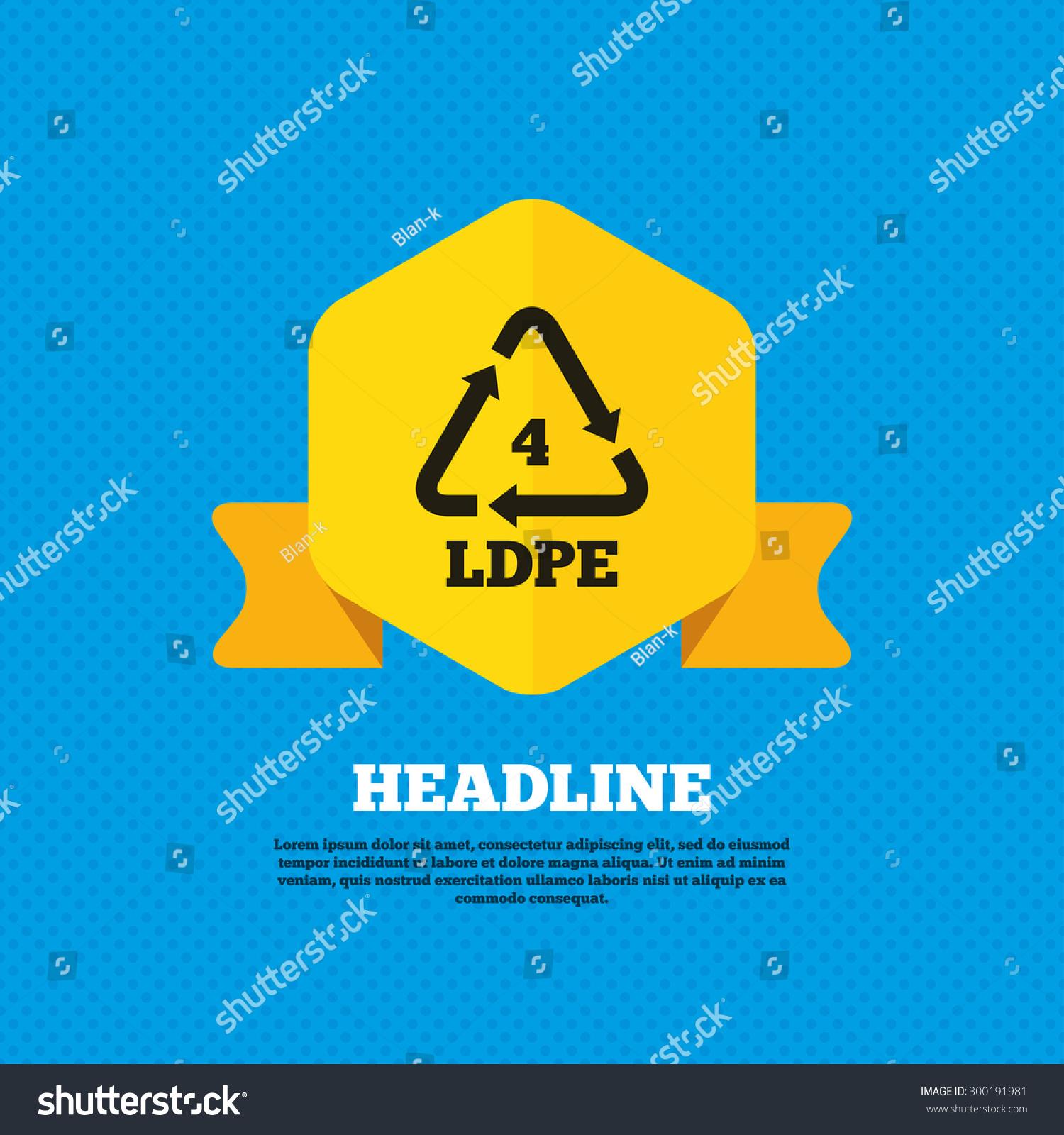Ldpe 4 icon lowdensity polyethylene sign stock vector 300191981 ld pe 4 icon low density polyethylene sign recycling symbol yellow biocorpaavc Choice Image