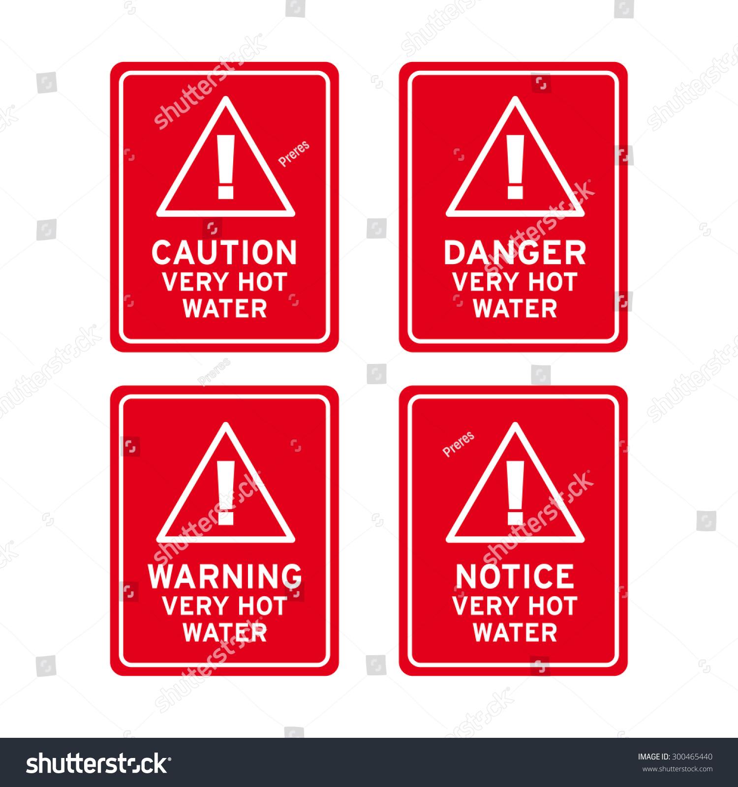 Warning Instant Hot Water : Hot water danger warning caution notice stock vector
