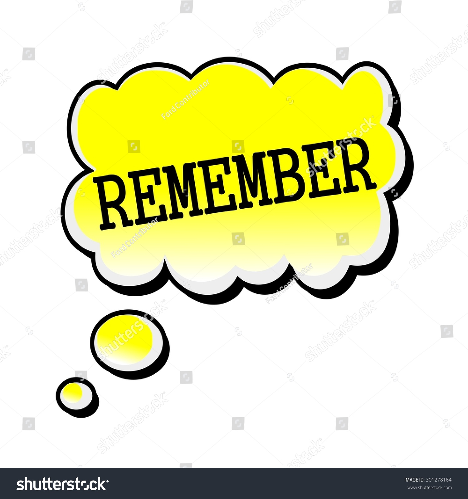 http://image.shutterstock.com/z/stock-photo-remember-black-stamp-text-on-yellow-speech-bubble-301278164.jpg