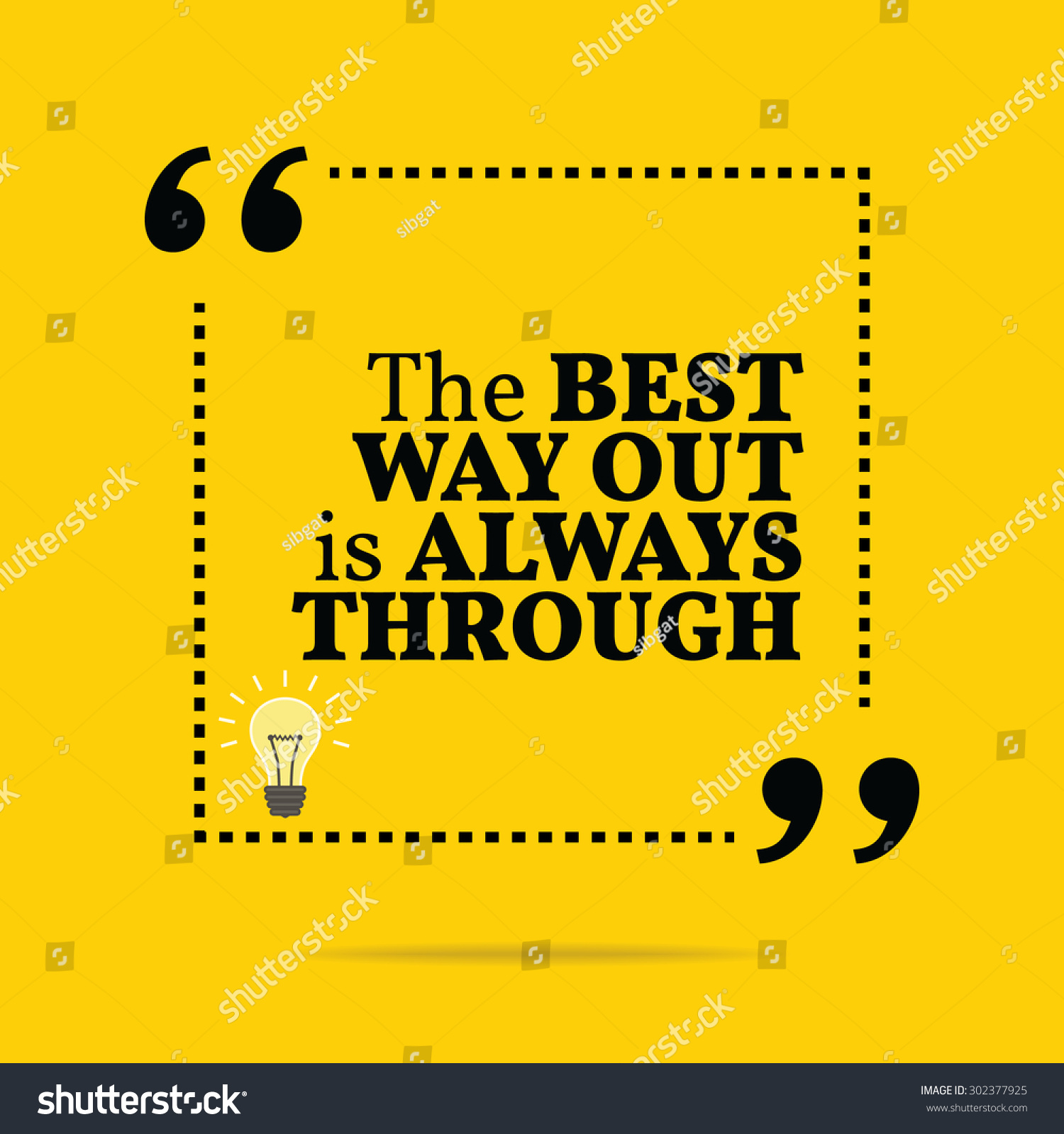 Simple Typography Spells Out A Powerful Motivation For: Inspirational Motivational Quote. The Best Way Out Is