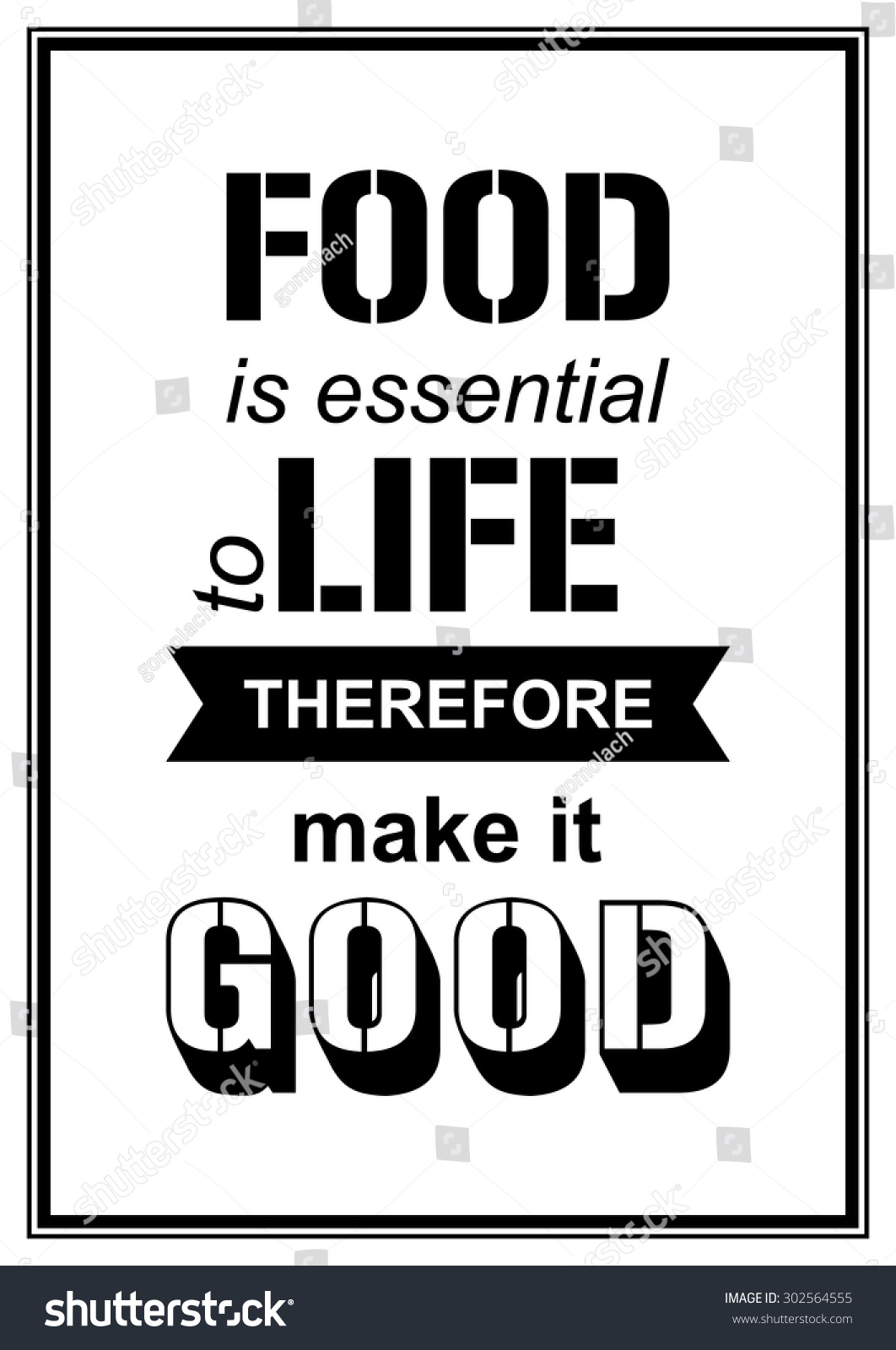 Good Quote About Life Food Essential Life Therefore Make Good Stock Vector 302564555