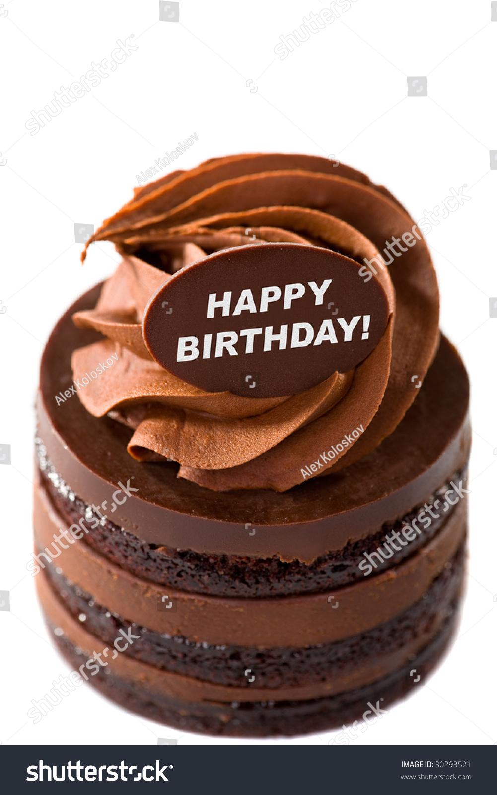 Happy Birthday Chocolate Cake Stock Photo Edit Now 30293521
