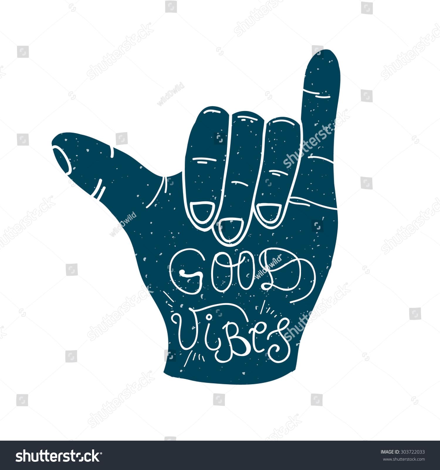 good vibes lettering shaka surf hand stock vector