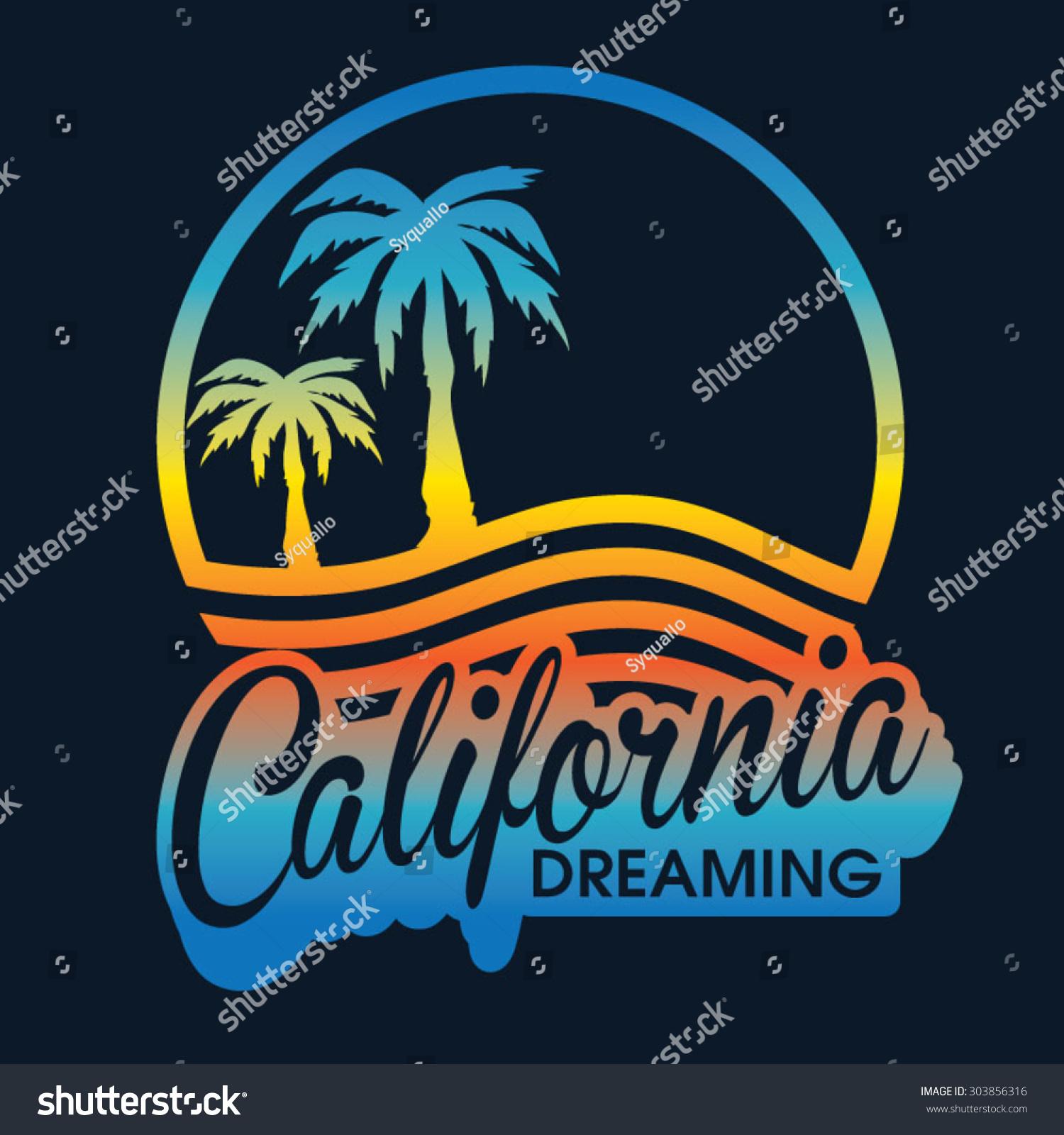 California Dreaming Surf Typography Tshirt Graphics Stock ...