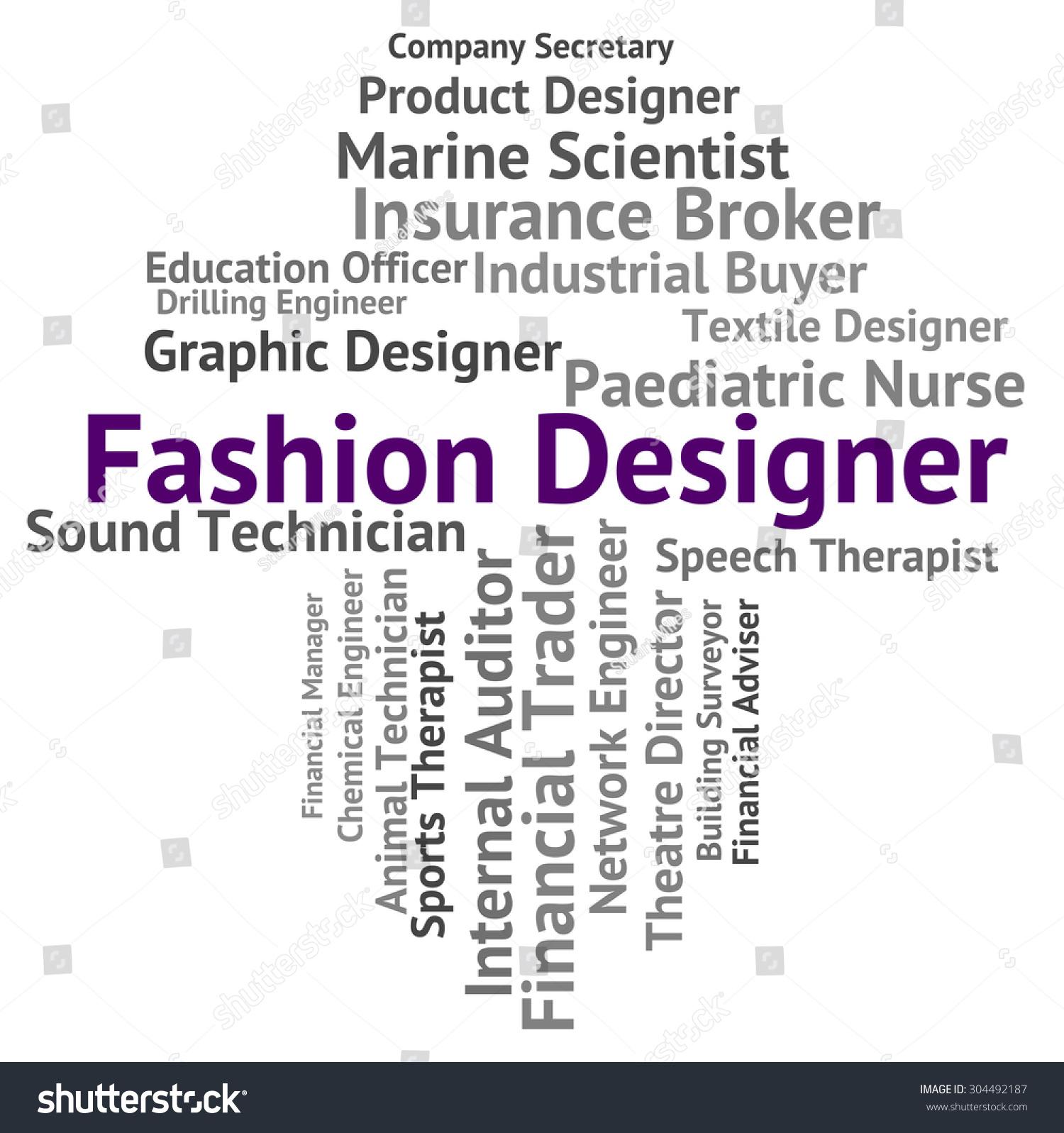 Fashion Designer Indicating Word Recruitment Employee Stock Illustration 304492187