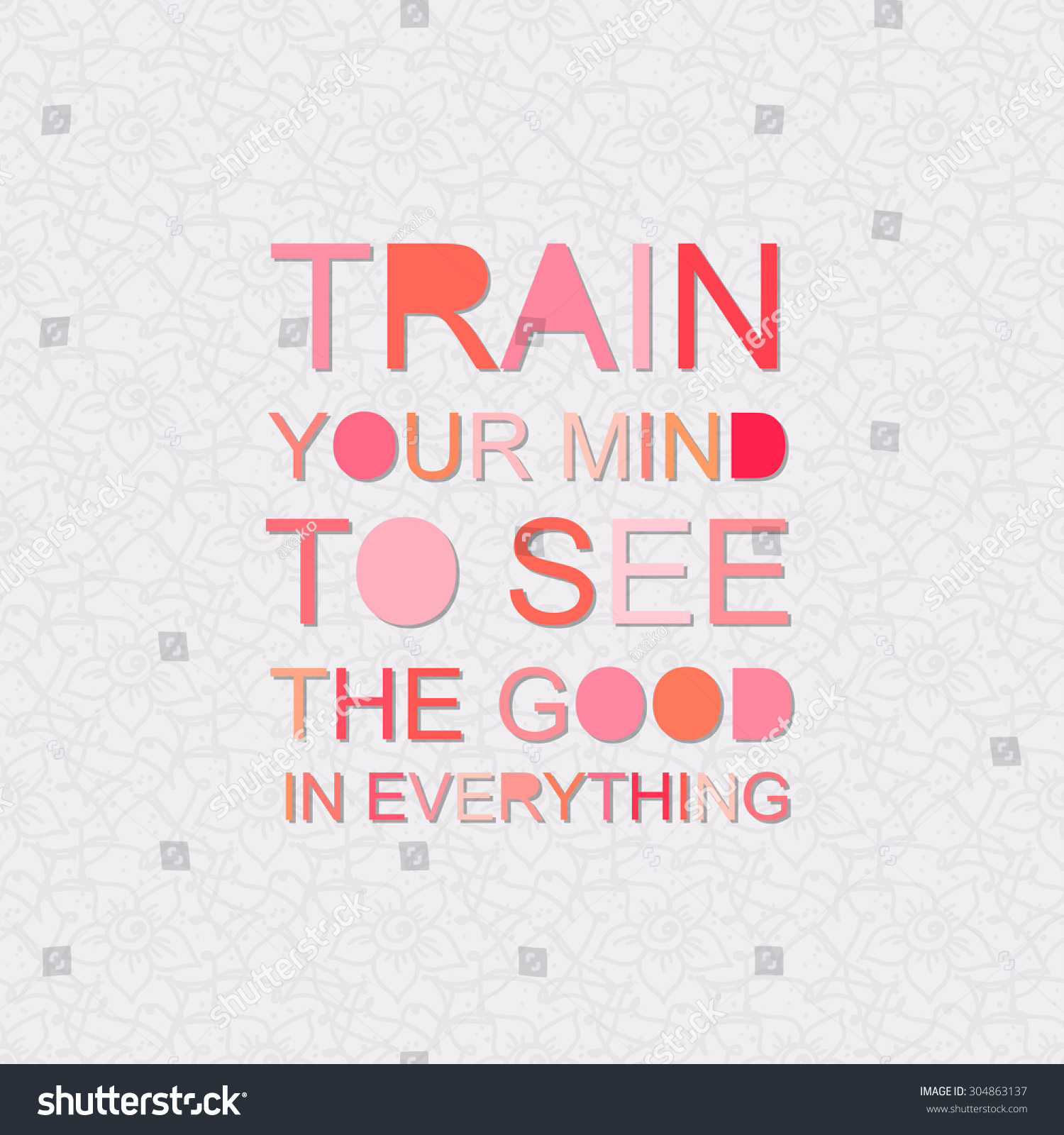 Train Your Mind See Good Everything Stock Vector Royalty Free