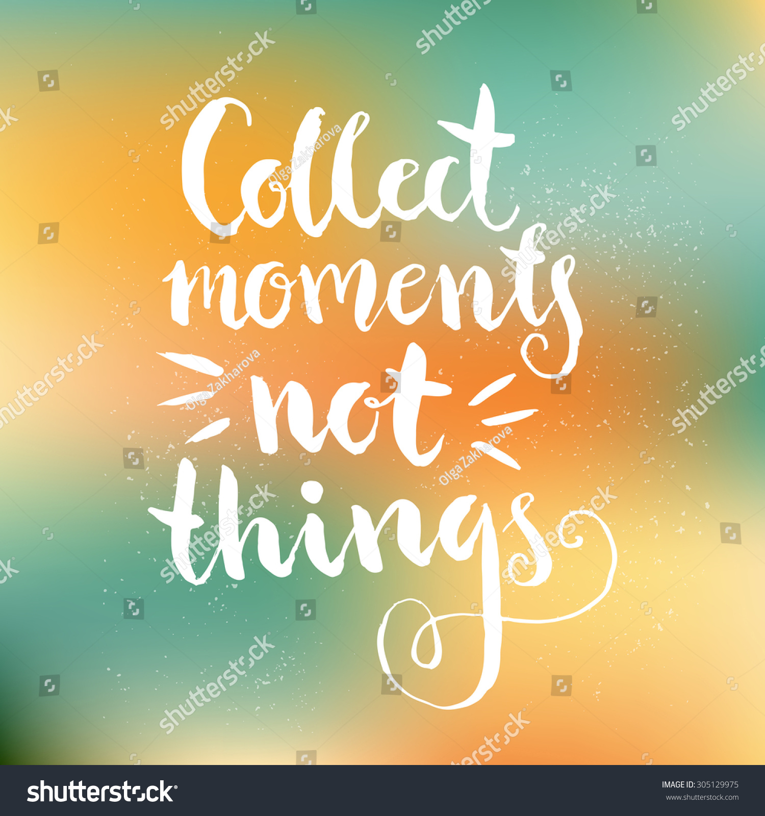 Collect moments not things perfect lettering stock vector Collect and save