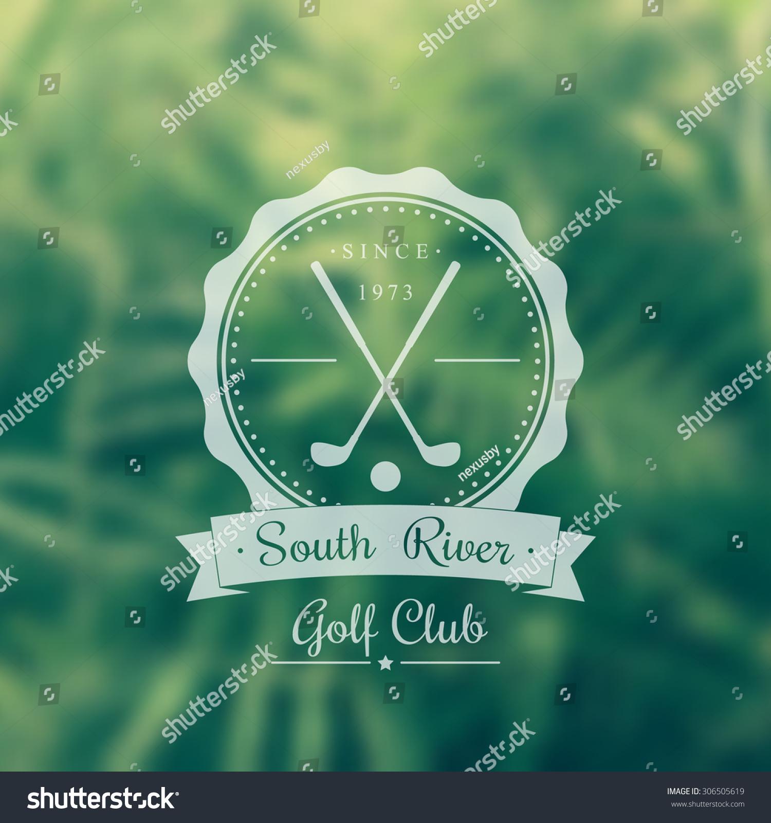 Golf Club Vintage Logo Emblem Sign On Blur Background Vector Illustration Eps10