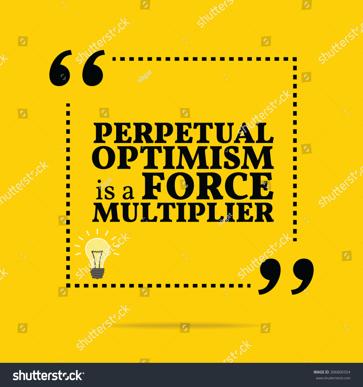 inspirational motivational quote perpetual optimism force