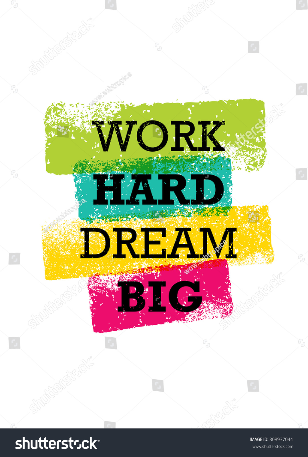 work hard dream big creative motivation stock vector 308937044 shutterstock. Black Bedroom Furniture Sets. Home Design Ideas