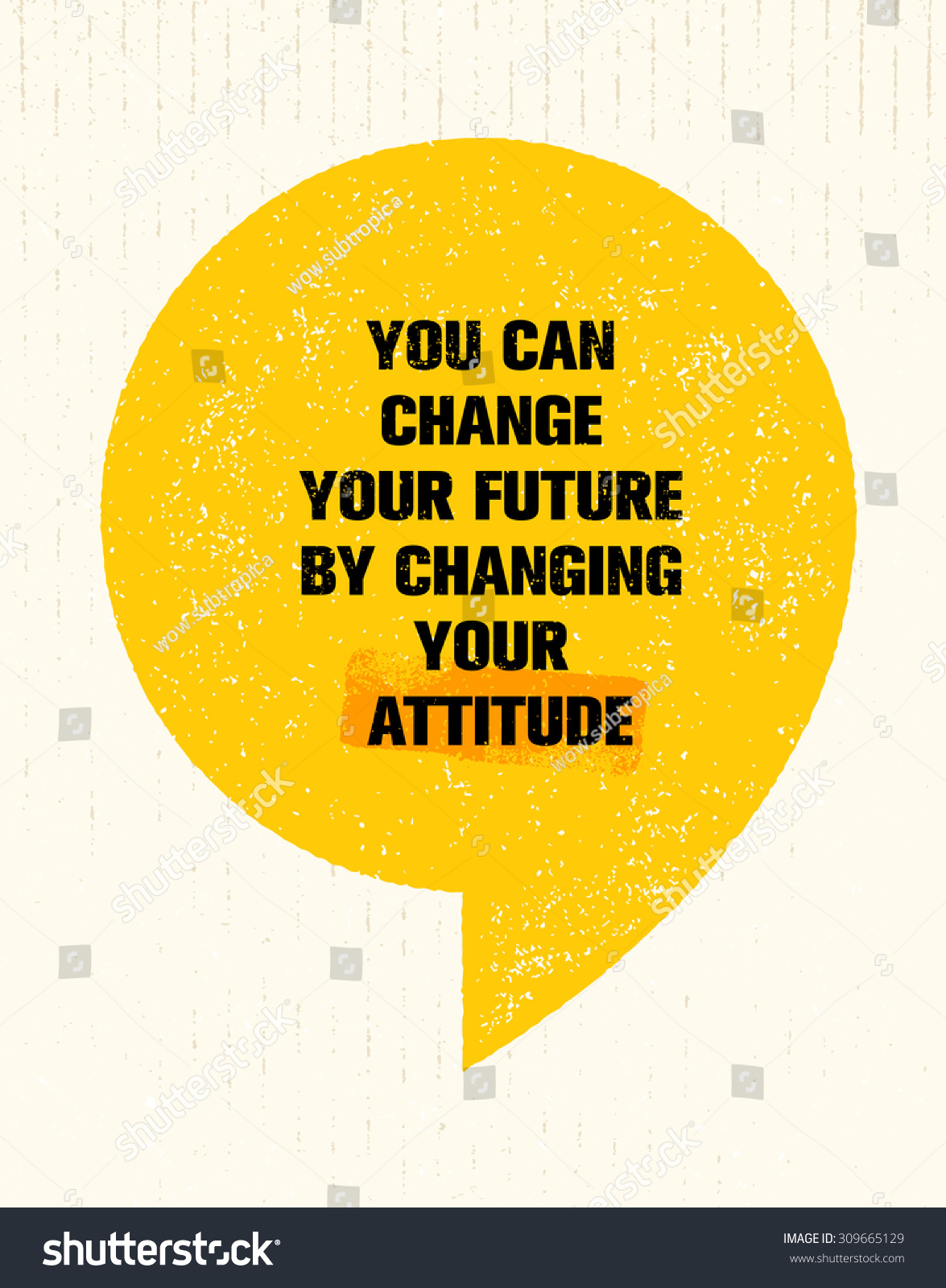 You Can Change Your Future By Stock Vector 309665129 - Shutterstock