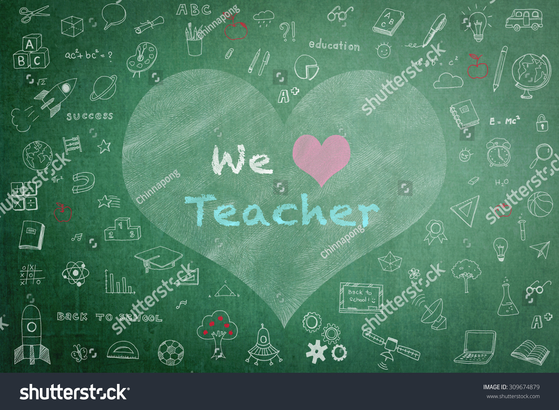 We Love Teacher Greeting On Black Stock Photo Edit Now 309674879
