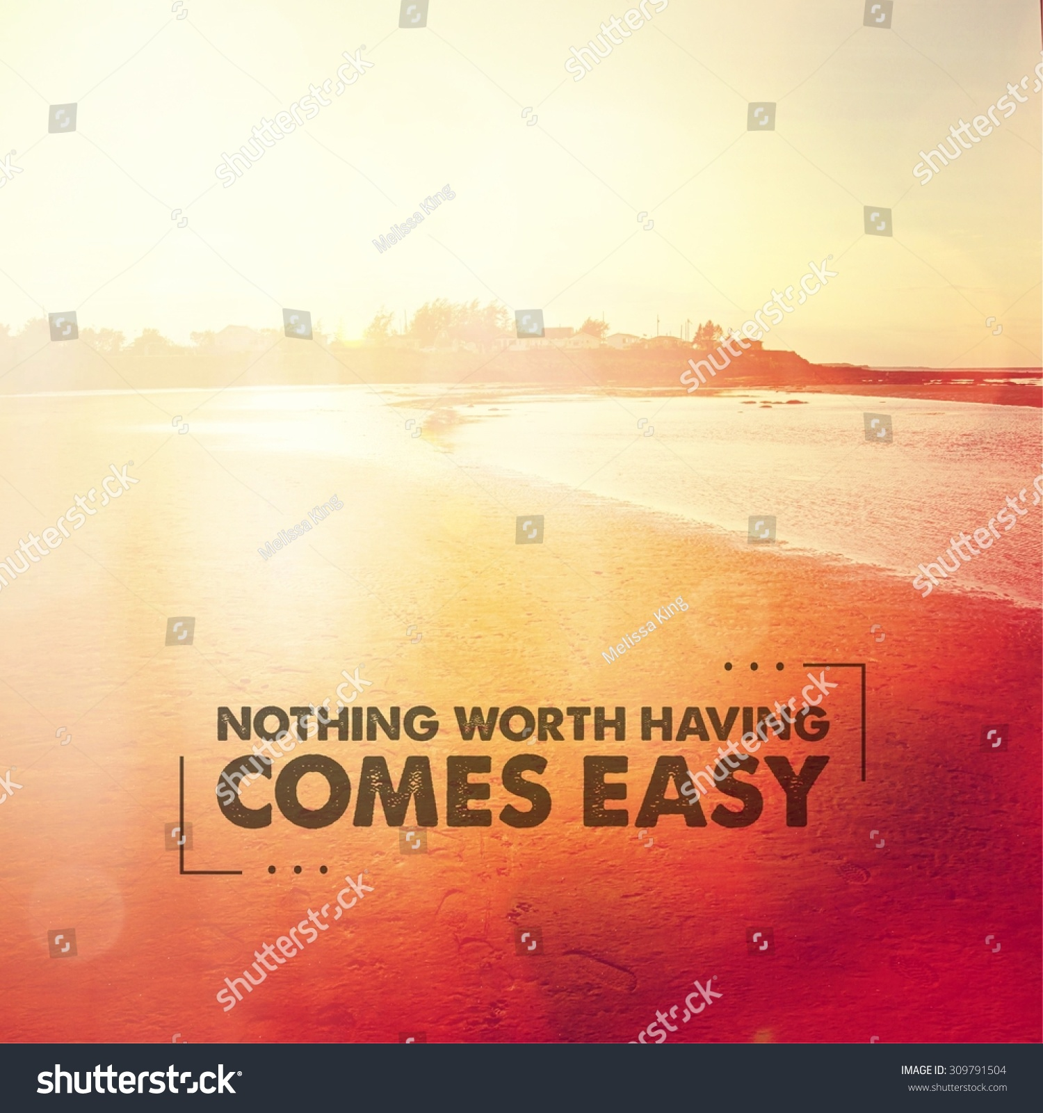 Inspirational Typographic Quote Nothing Worth Having Stock Photo