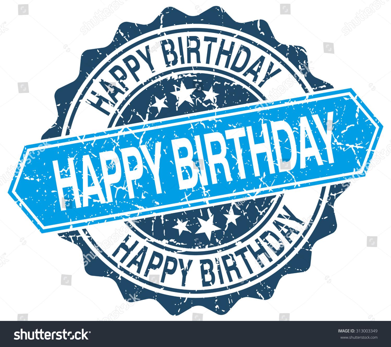 happy birthday blue round grunge stamp stock vector