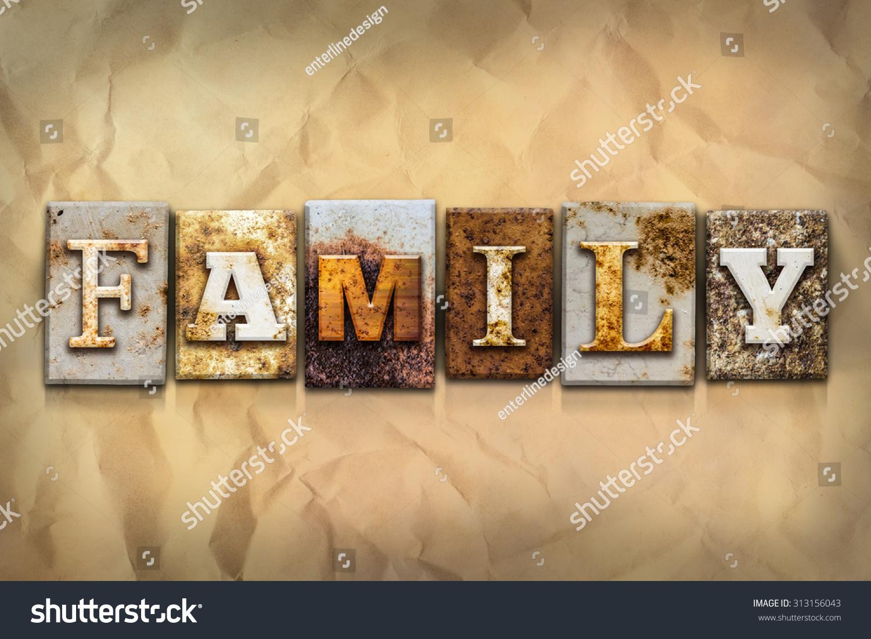 Word FAMILY Written Rusty Metal Letterpress Stock Illustration ...