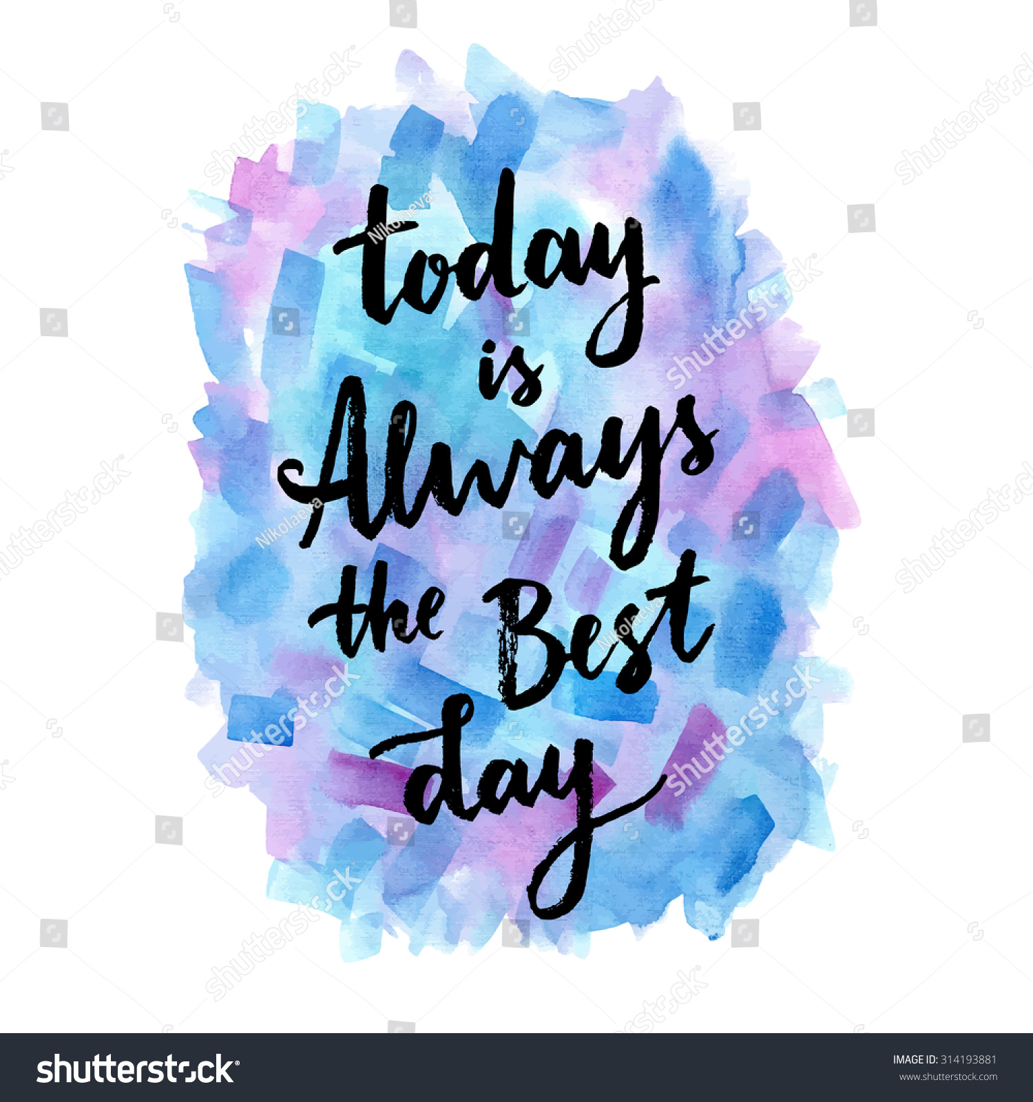Today Always Best Day Calligraphic Inspiration Stock Vector