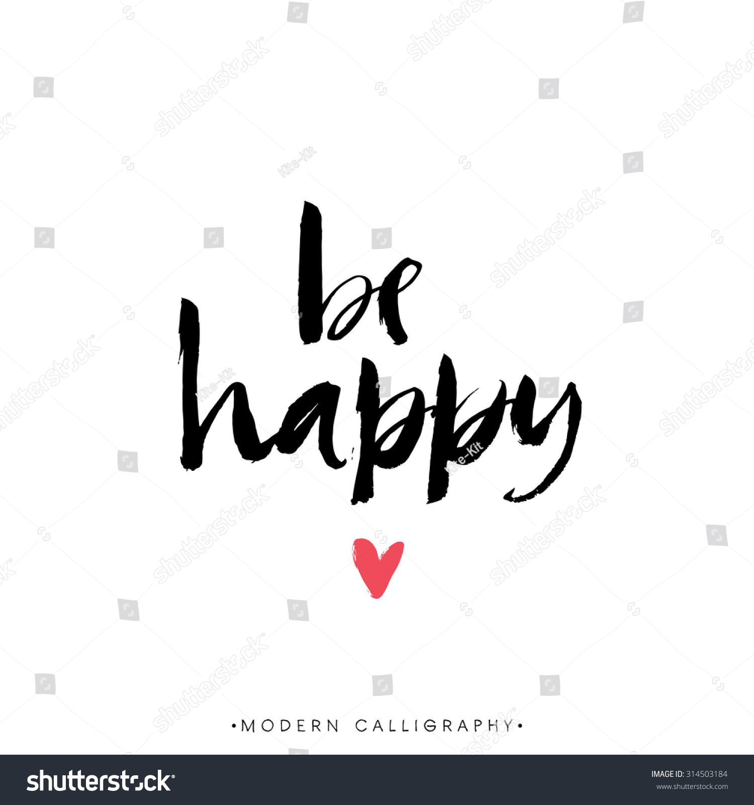 Be happy modern brush calligraphy handwritten ink