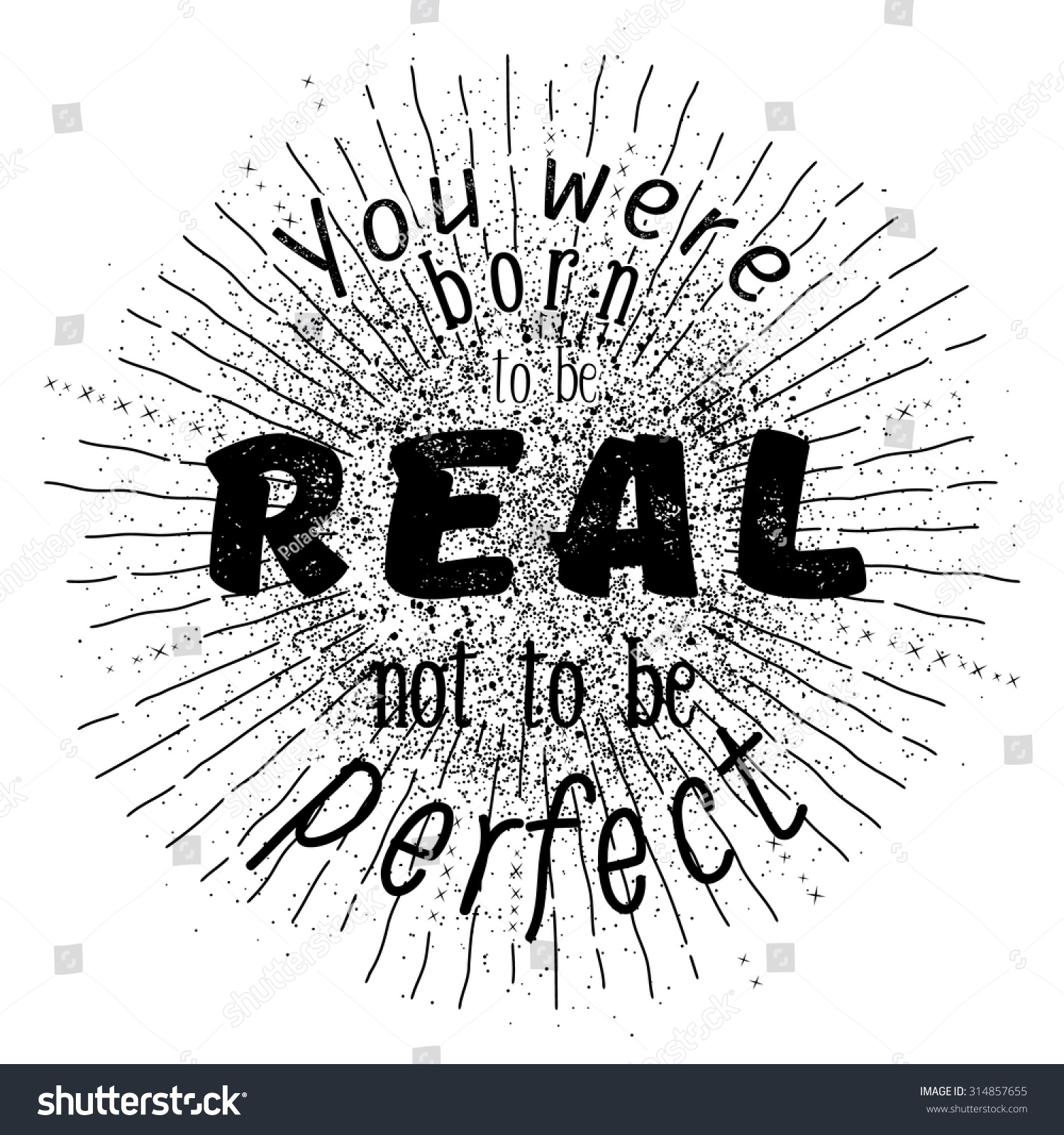 Stock Quotes Free Real Time: 'You Were Born To Be Real Not To Be Perfect' Inspirational