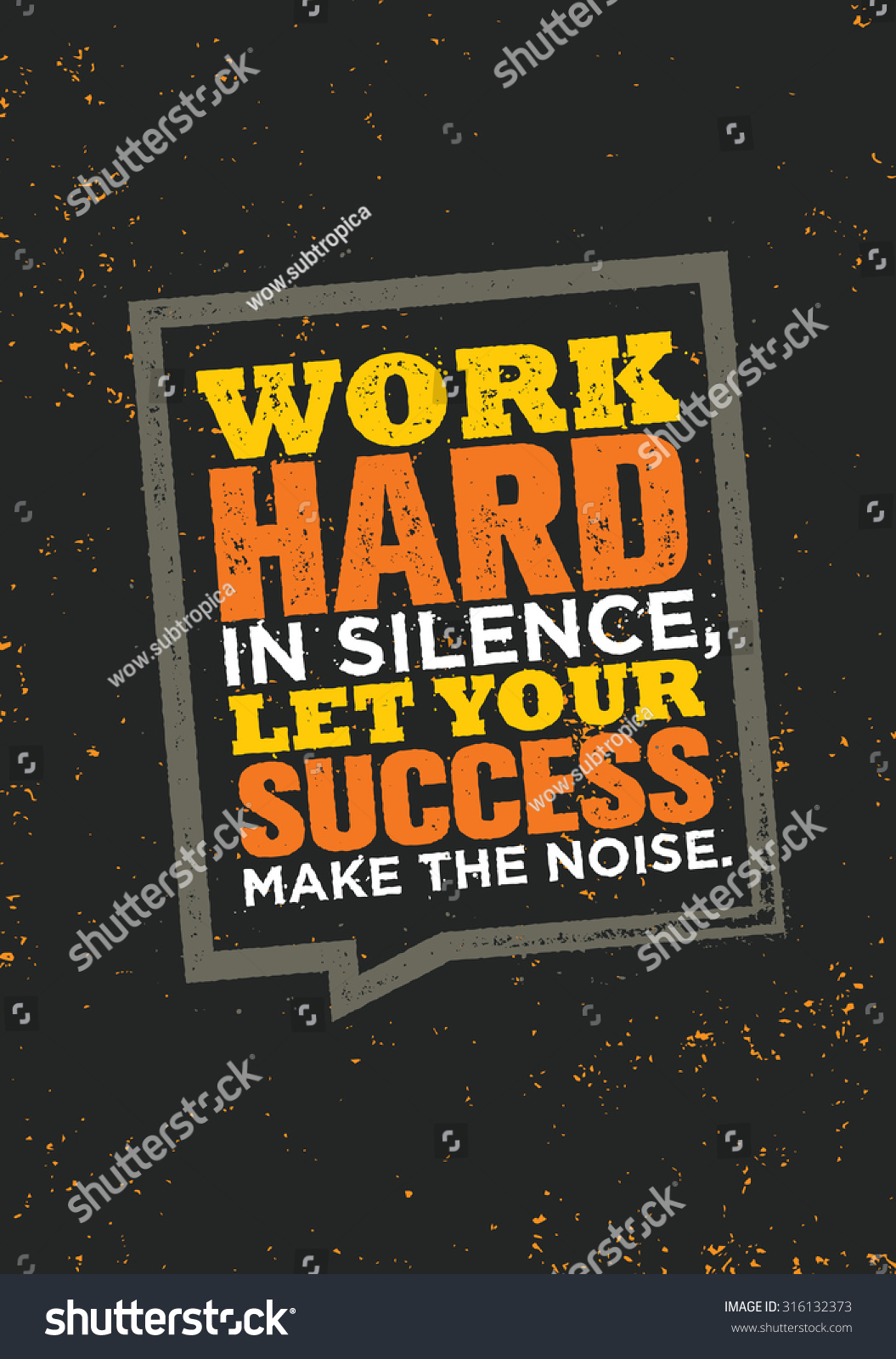 Work Hard Silence Let Your Success Stock Vector Royalty Free