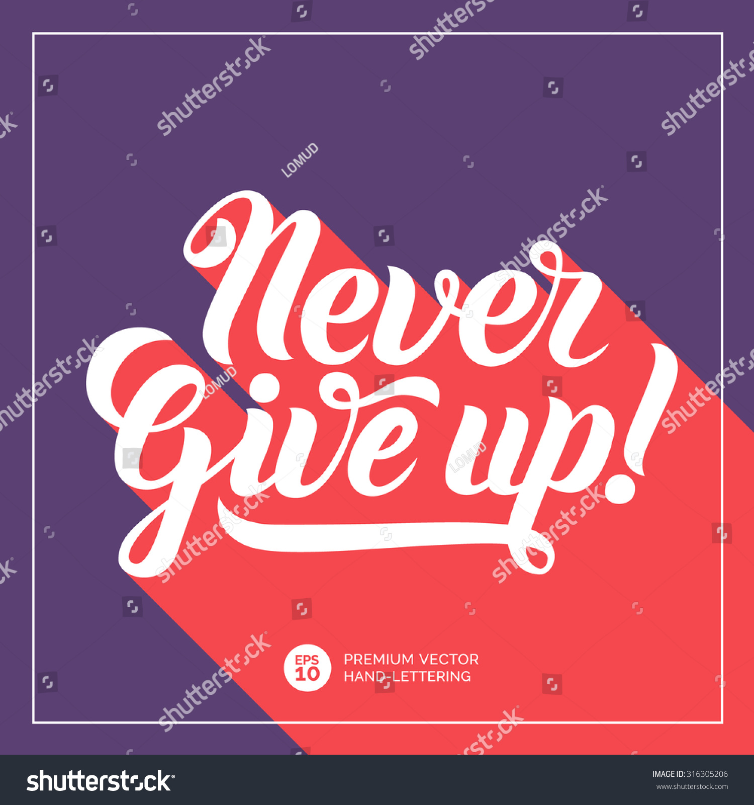 Never give up handlettering calligraphy inspirational