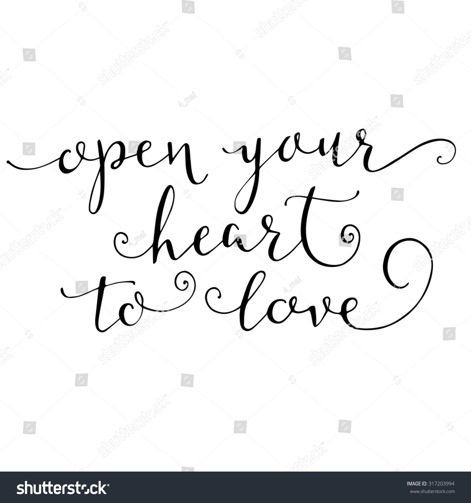 Open your heart love calligraphy lettering stock vector