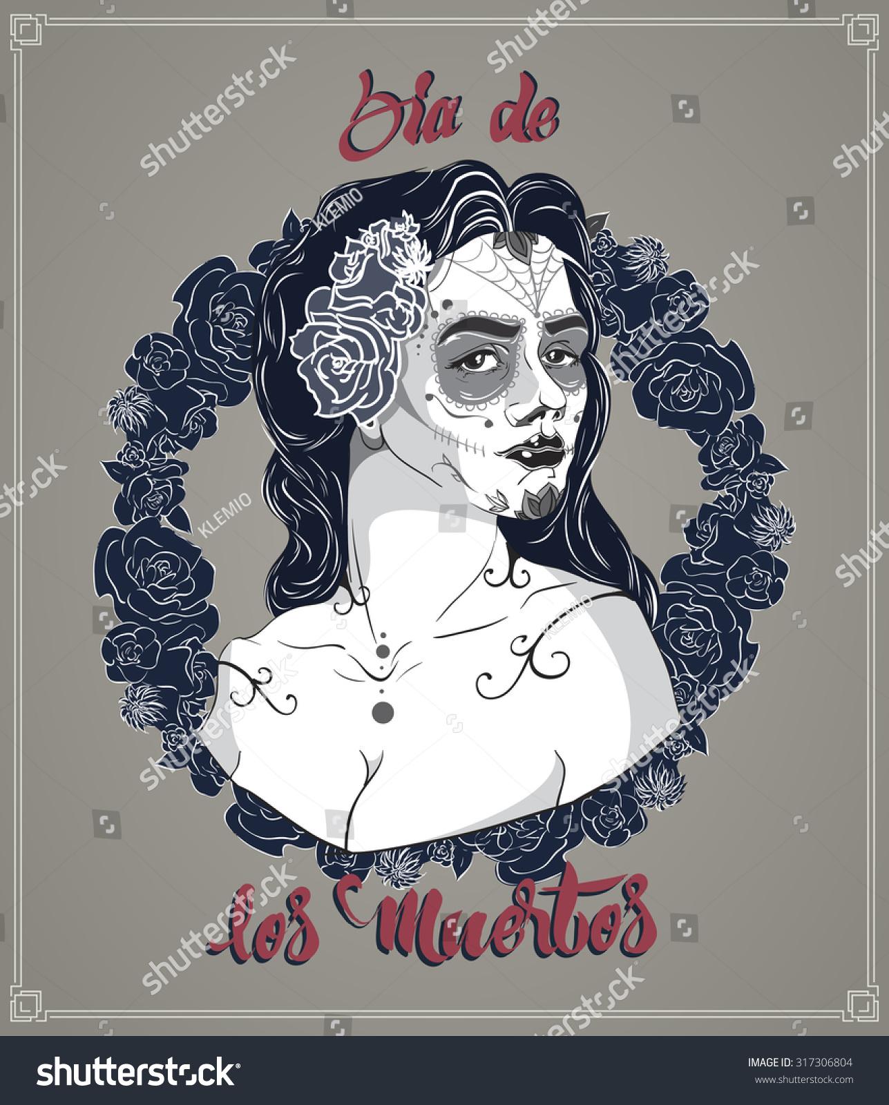Dead Day Dia De Los Muertos Stock Vector (Royalty Free) 317306804 ...