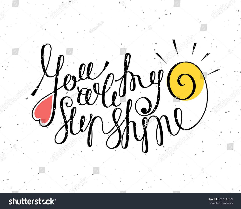 You my sunshine inscription hand drawn stock vector