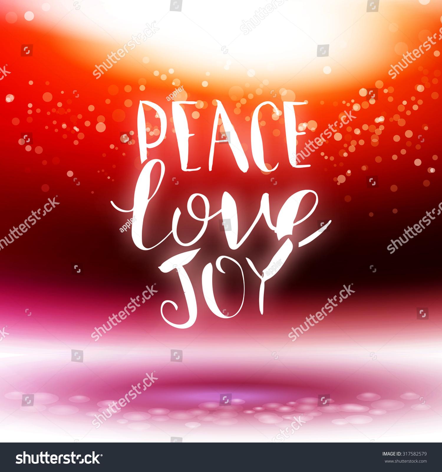 Vector Calligraphy Peace Love Joy Card Stock Vector 317582579