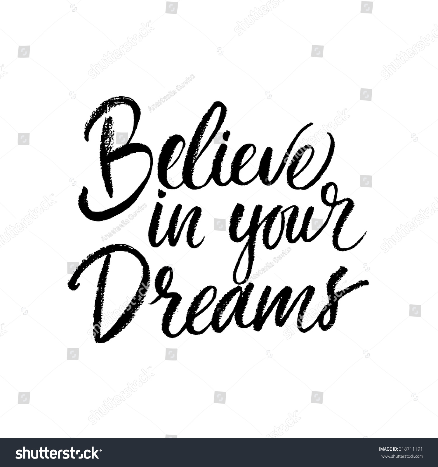 Believe in your dreams card hand drawn lettering ink
