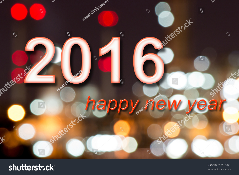 Happy New Year 2016 Writing 3 D Stock Illustration 319615871 ...