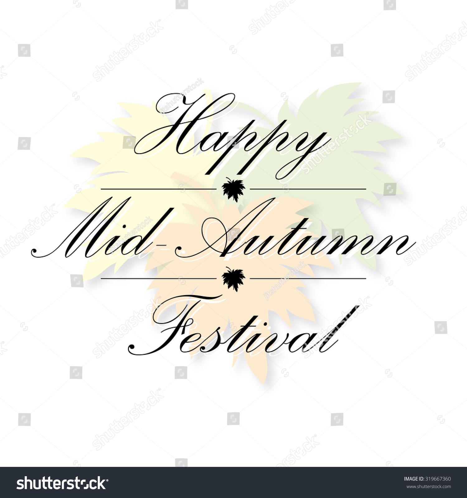 Happy mid autumn festival greeting card stock vector 319667360 happy mid autumn festival greeting card vector kristyandbryce Choice Image