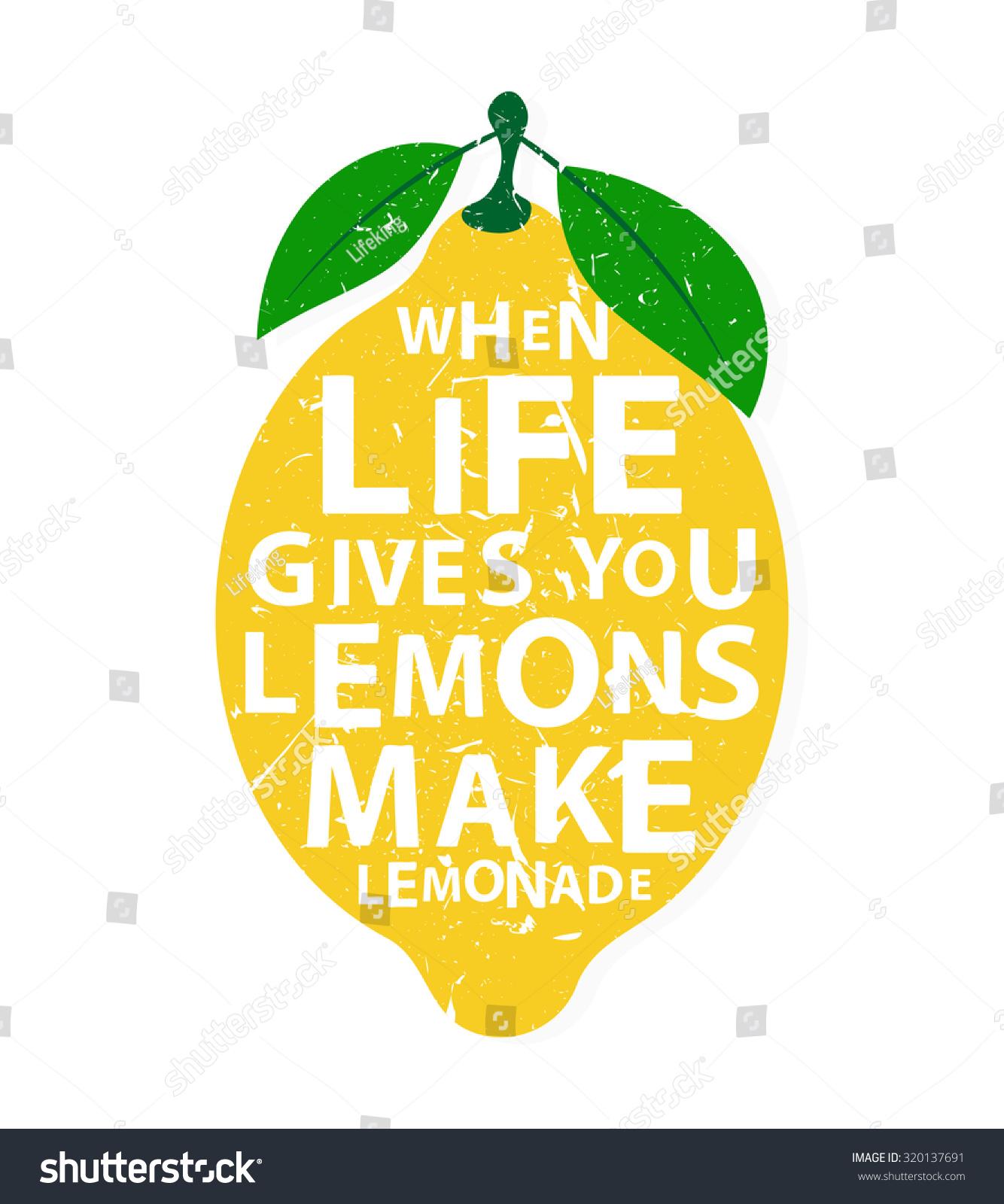 when life gives you lemons make stock vector 320137691 shutterstock. Black Bedroom Furniture Sets. Home Design Ideas