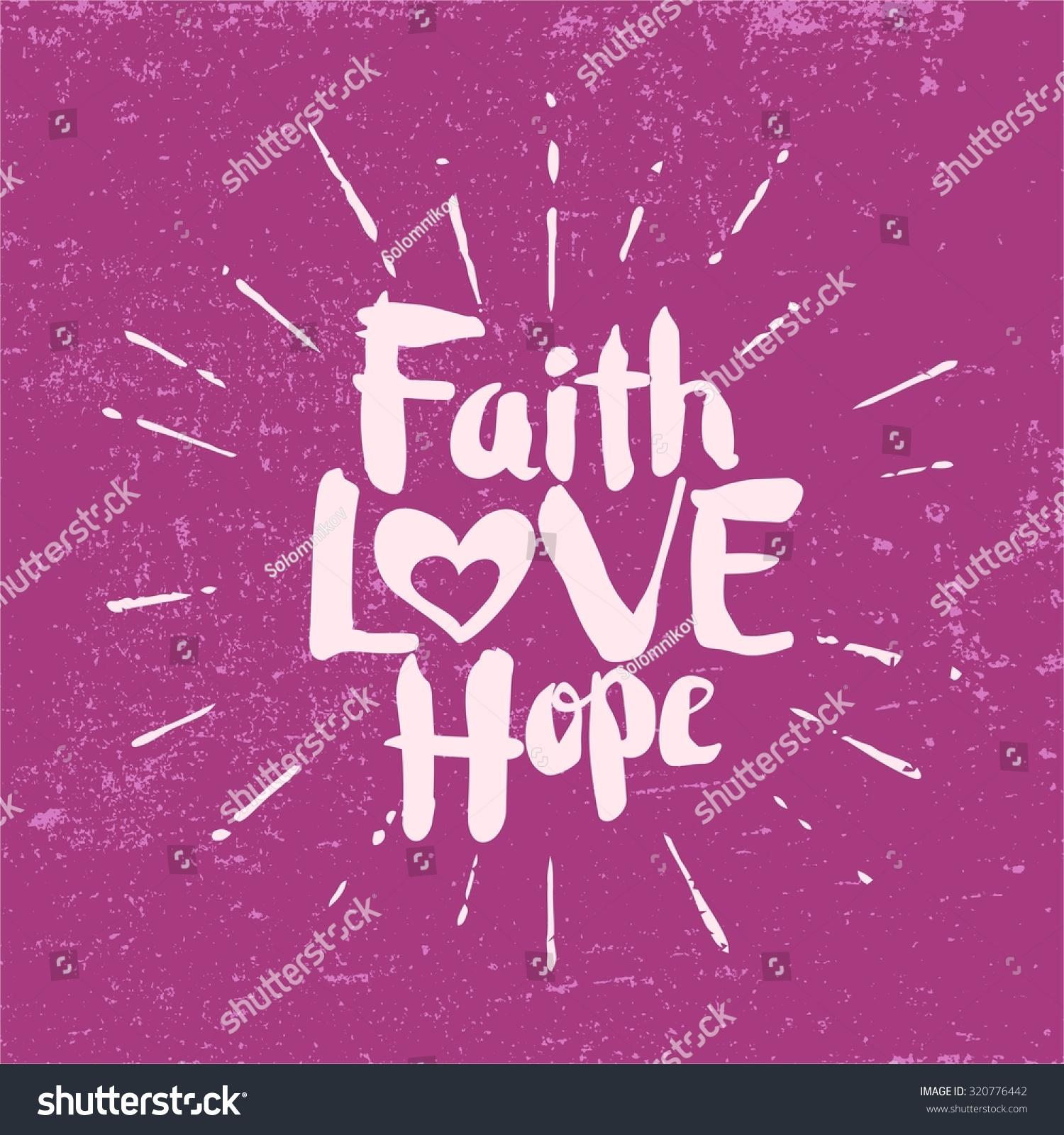 Faith hope love stock vector 320776442 shutterstock - Faith love hope pictures ...