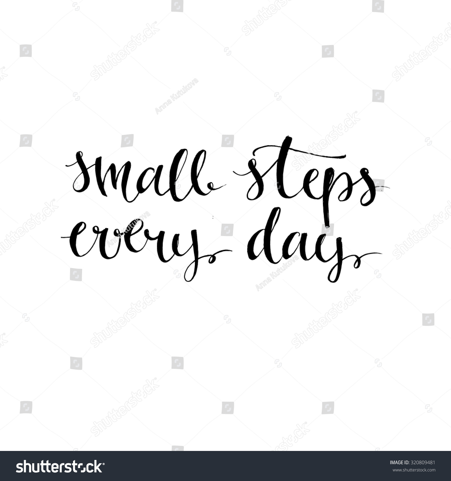 Small Steps Every Day Black Motivational Stock Vector